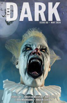 The Dark Magazine, Issue 60 (May 2020)