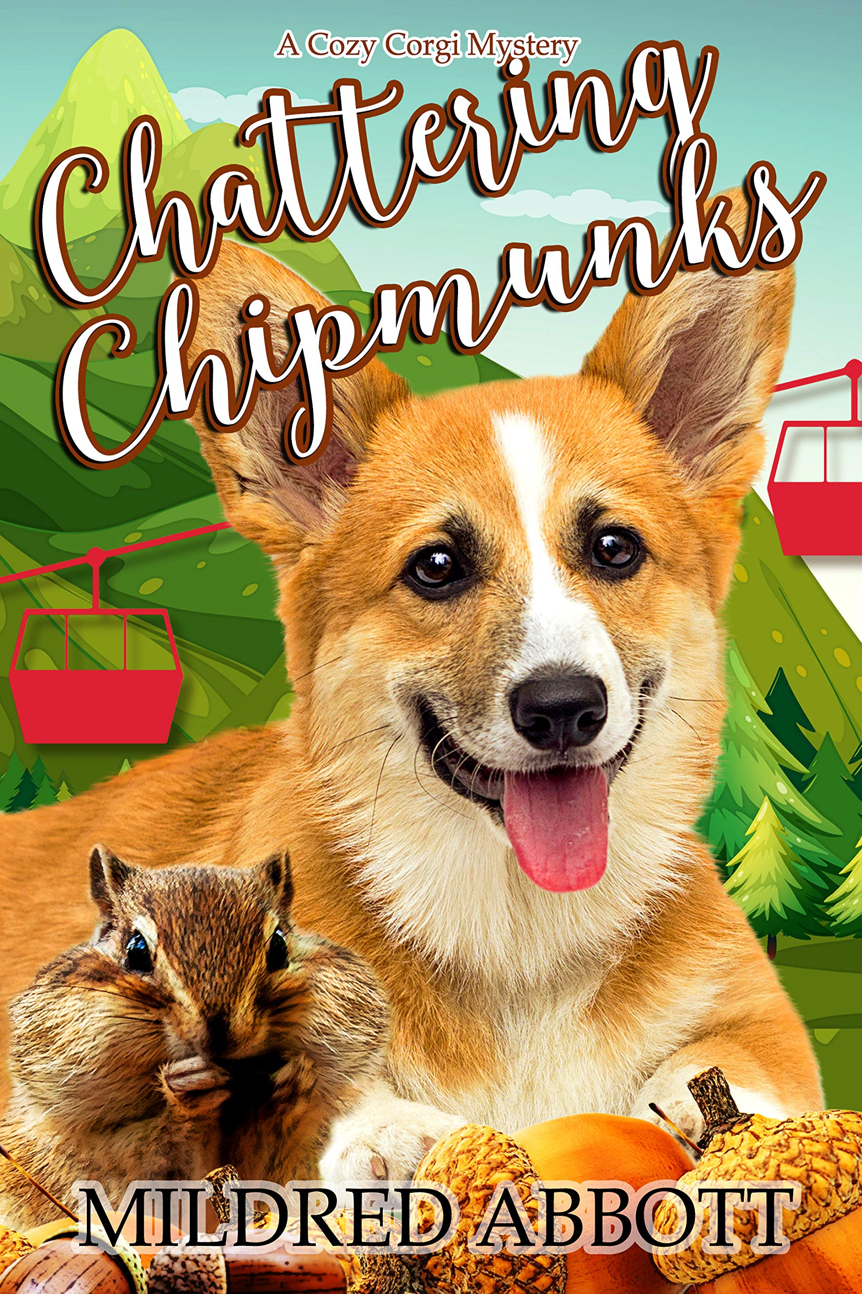 Chattering Chipmunks (Cozy Corgi Mysteries, #18)