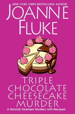 Triple Chocolate Cheesecake Murder (Hannah Swensen #27)