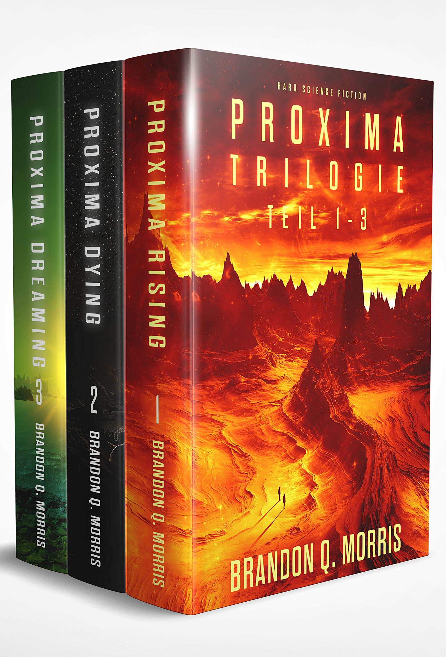 Die Proxima-Trilogie (Sammelband): Hard Science Fiction