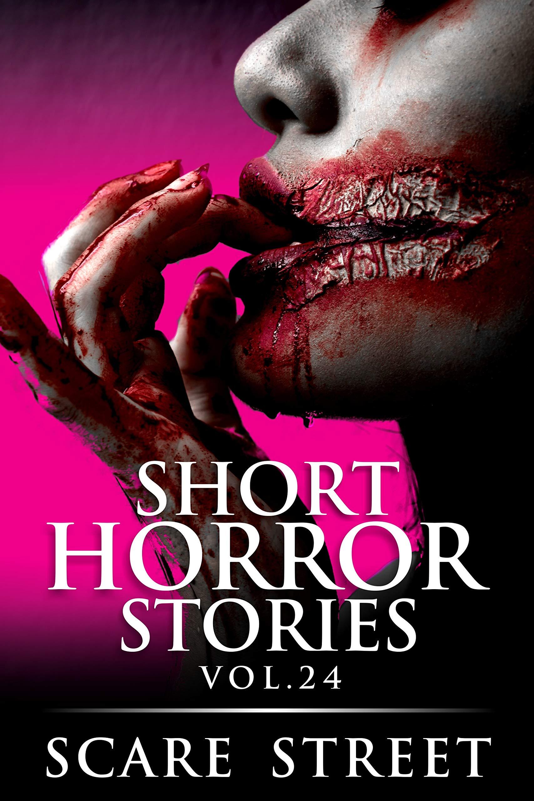 Short Horror Stories Vol. 24