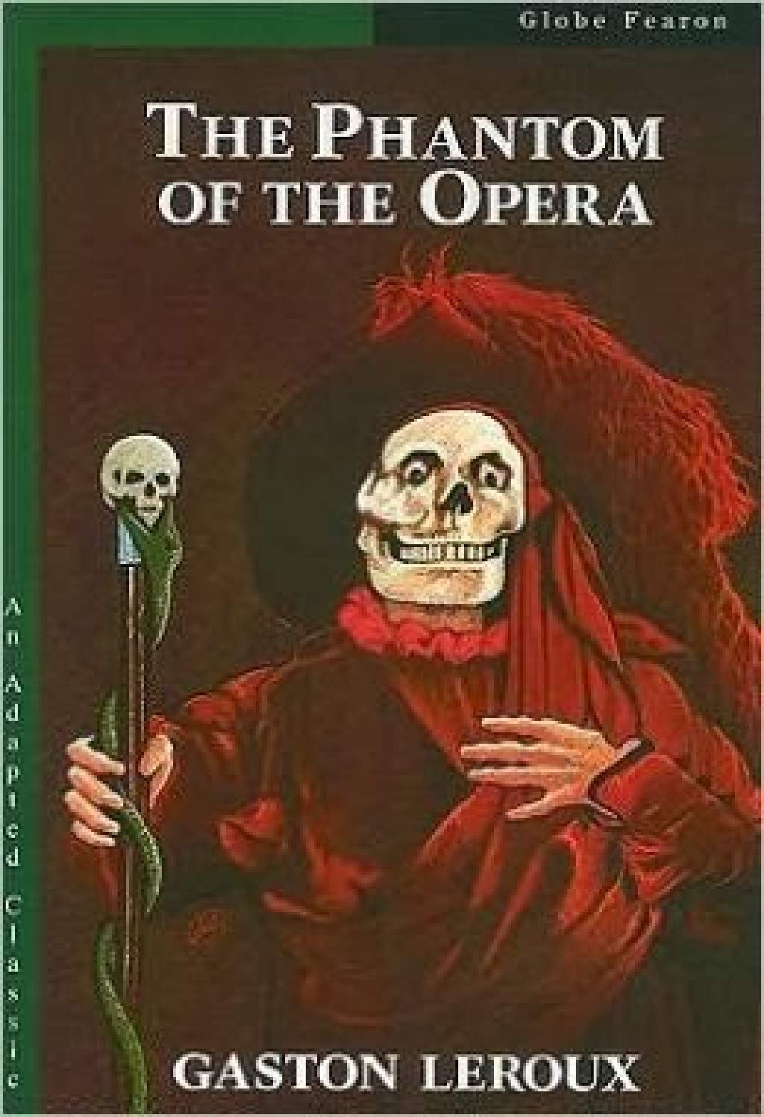 The Phantom of the Opera (Annotated Penguin Classic)