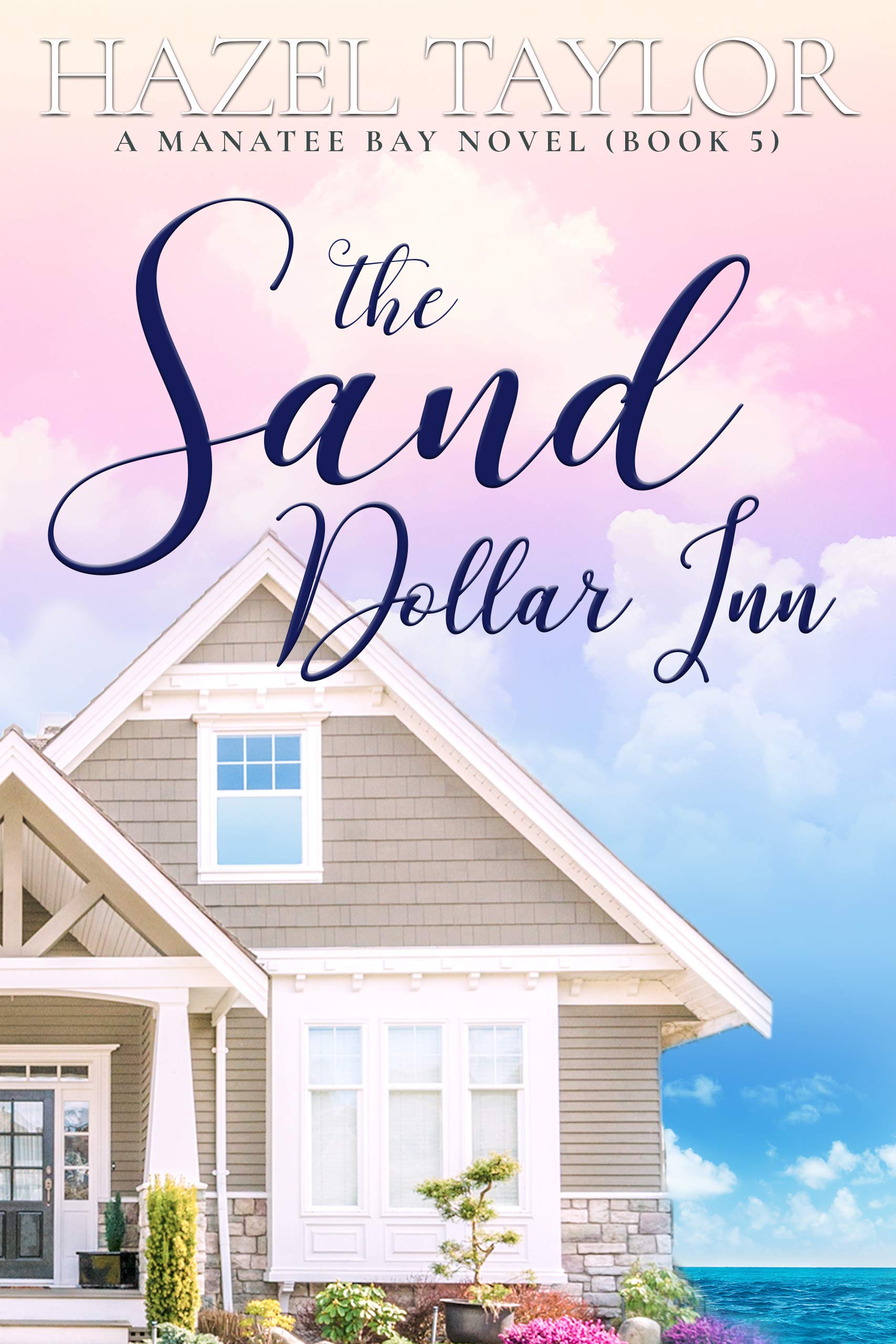 The Sand Dollar Inn 5 (Manatee Bay, #5)