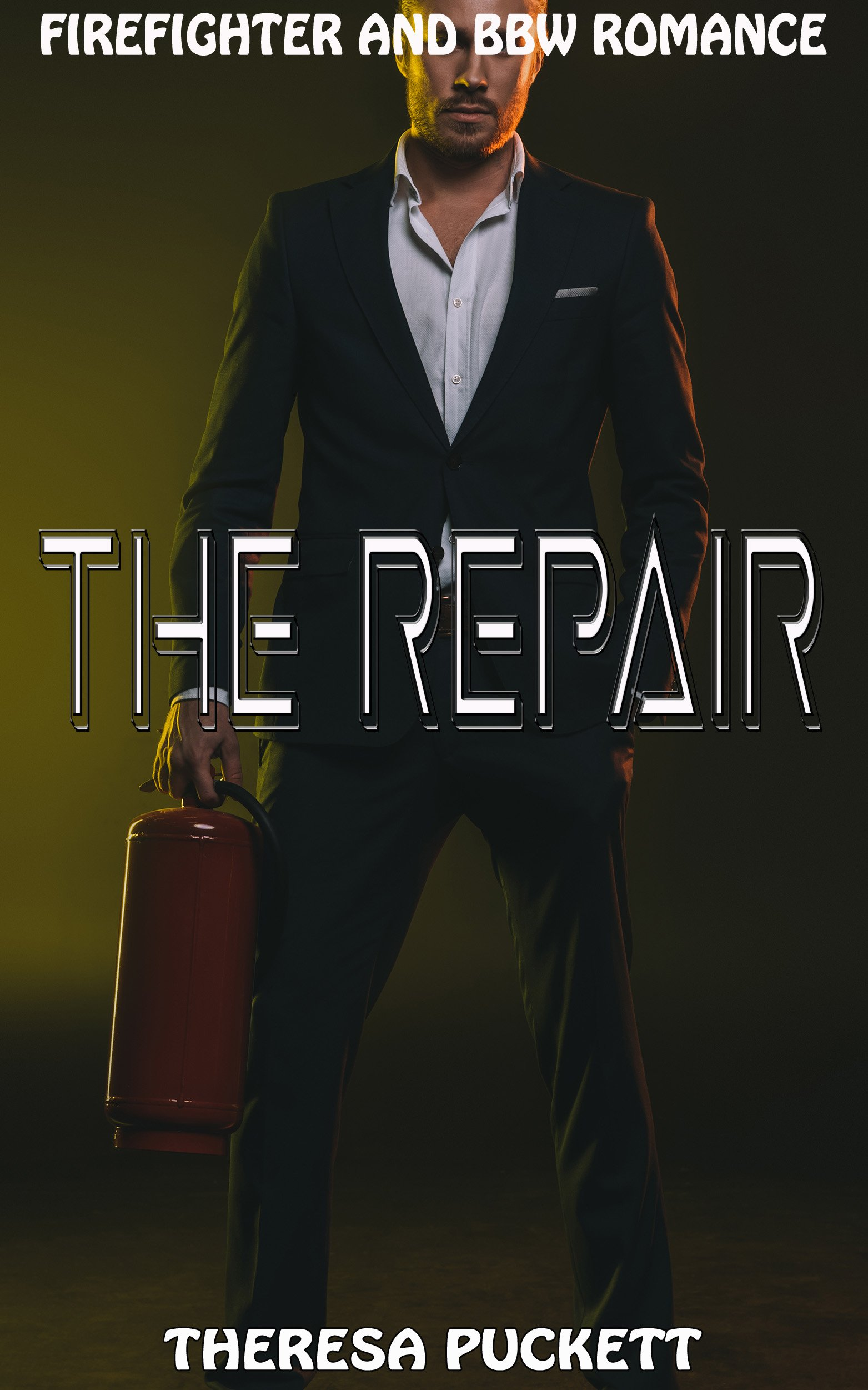 The Repair: Firefighter and BBW Romance
