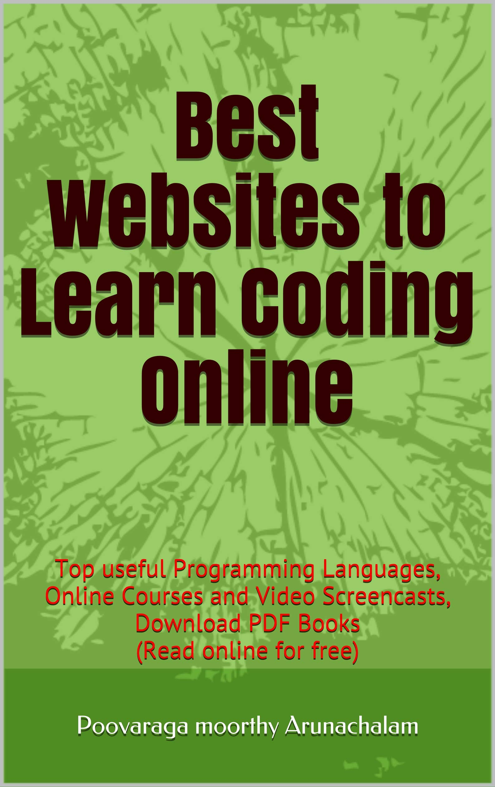 Best Websites to Learn Coding Online: Top useful Programming Languages, Online Courses and Video Screencasts, Download PDF Books