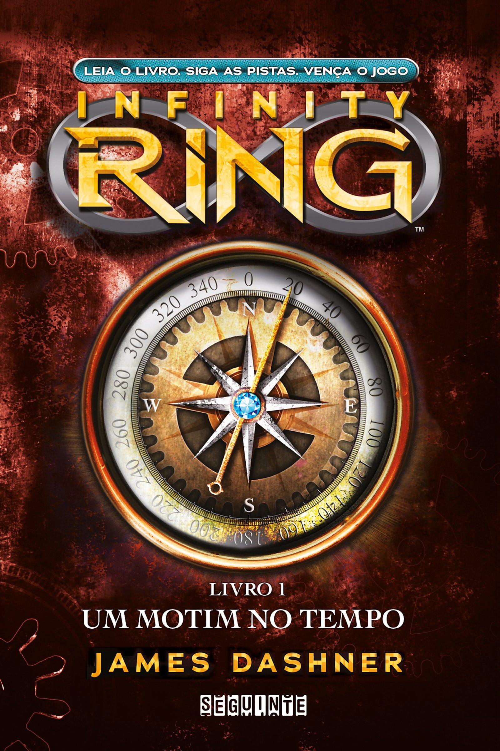 Um motim no tempo (Infinity Ring Livro 1)