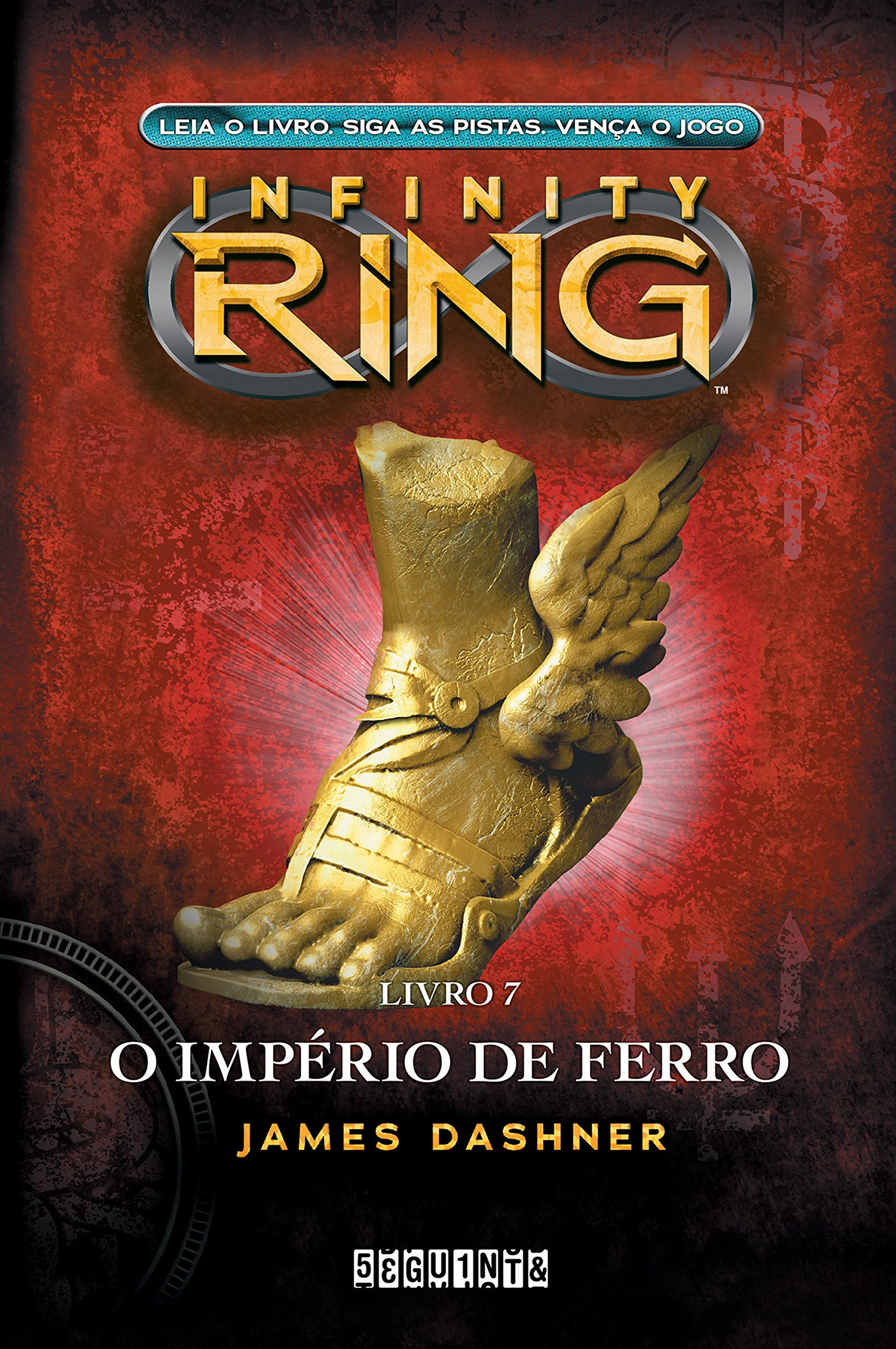 O império de ferro (Infinity Ring Livro 7)