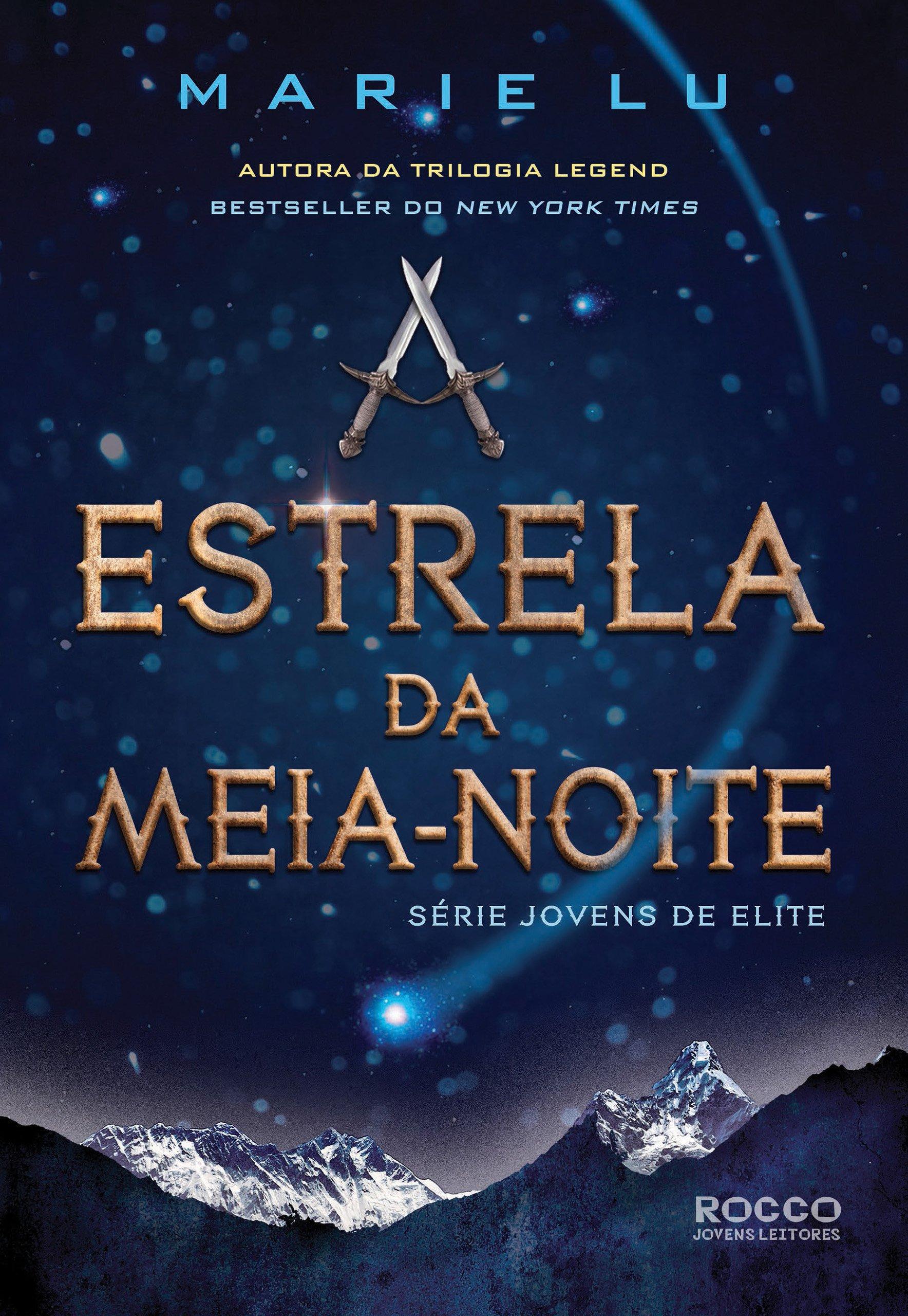 A estrela da meia-noite (Jovens de Elite Livro 3)