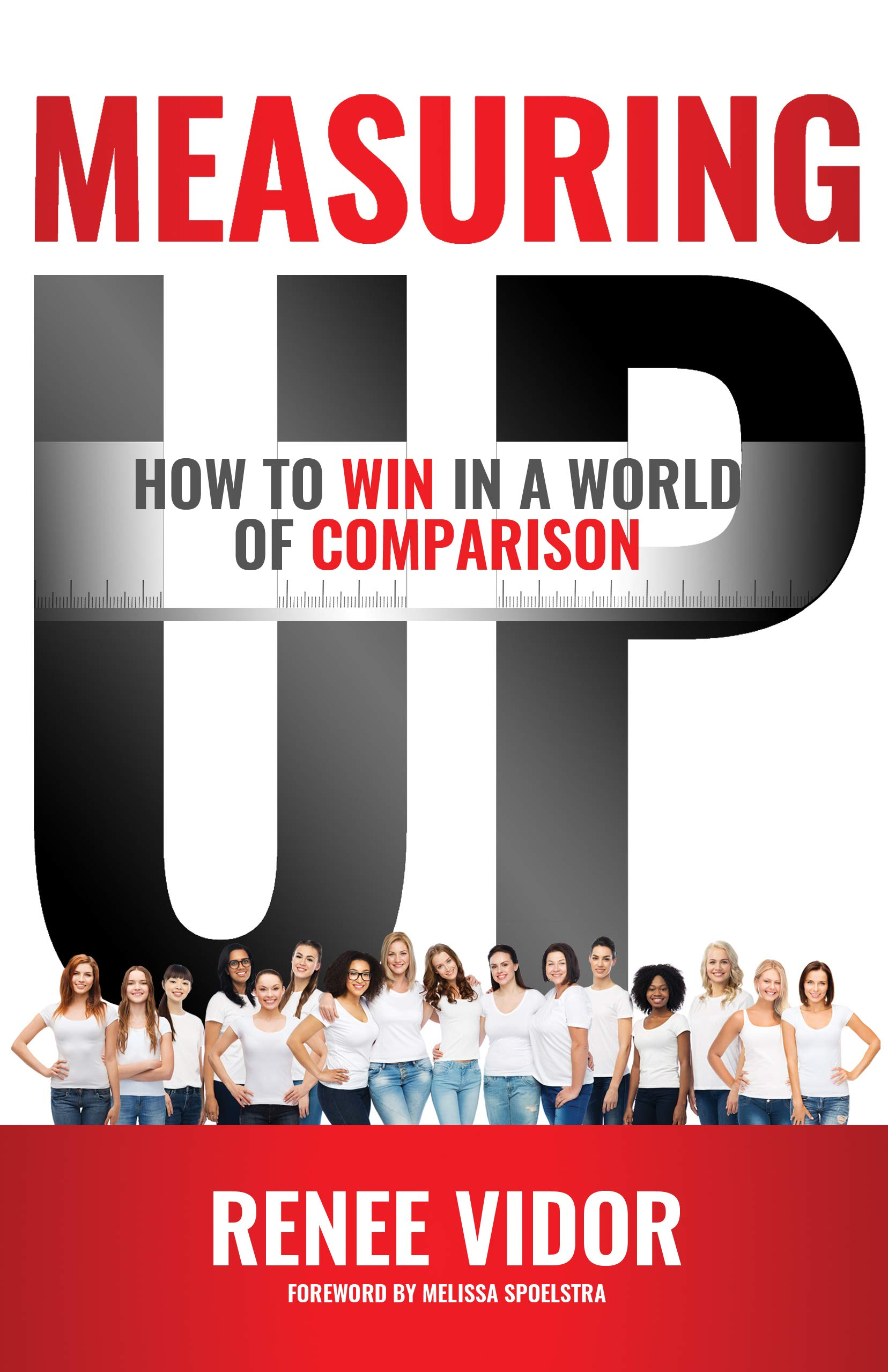 Measuring Up: How to WIN in a World of Comparison