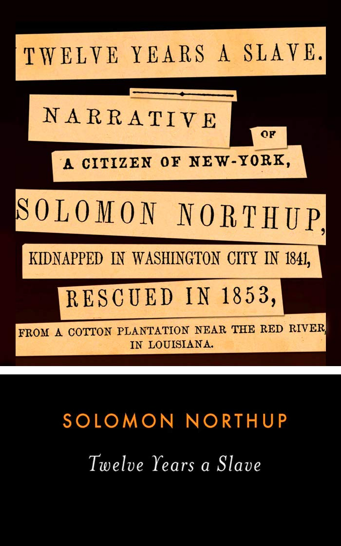 """Twelve Years a Slave By Solomon Northup (A True story, Biography & autobiography) """"Annotated"""""""