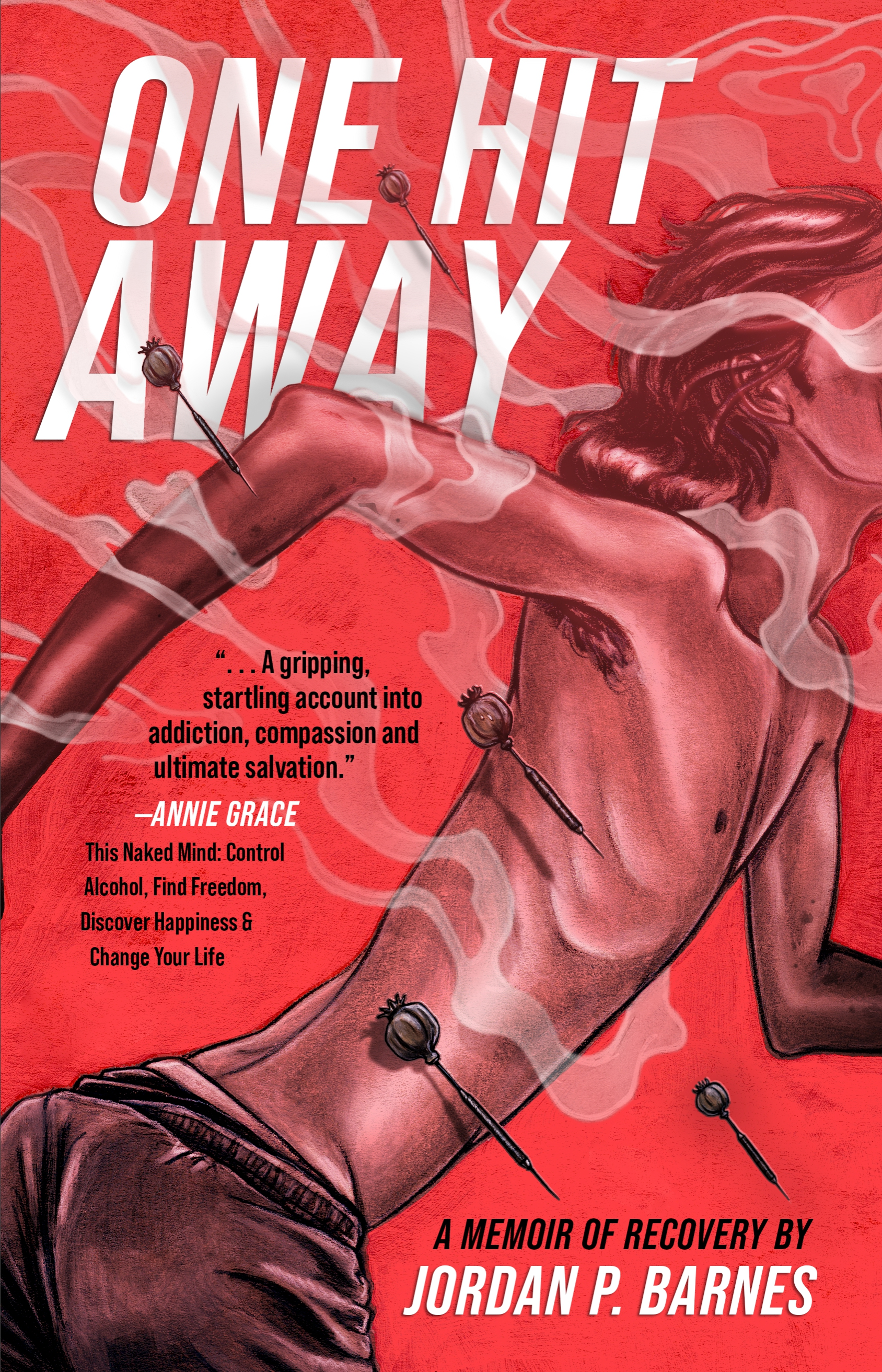 One Hit Away: A Memoir of Recovery