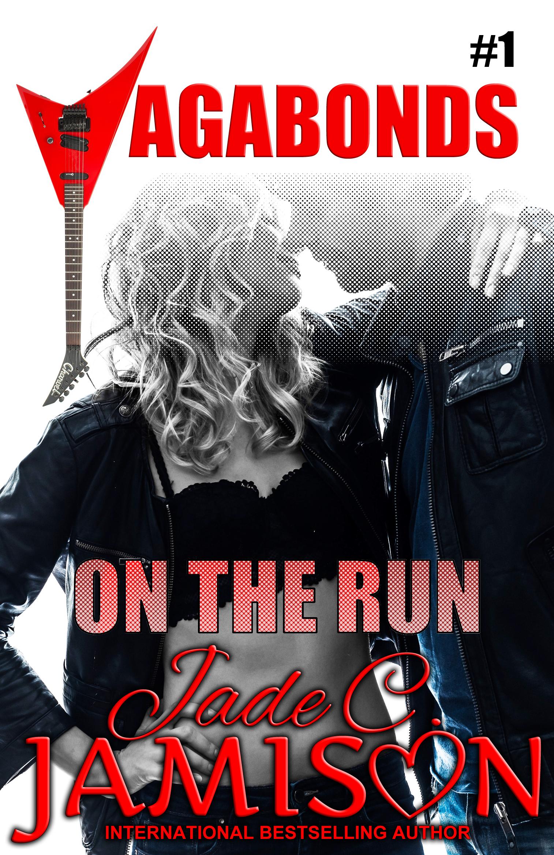 On the Run (Vagabonds, #1)