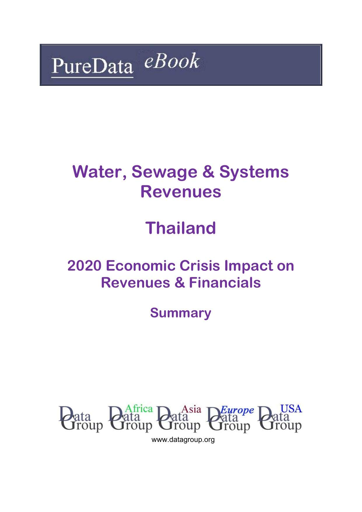Water, Sewage & Systems Revenues Thailand Summary: 2020 Economic Crisis Impact on Revenues & Financials