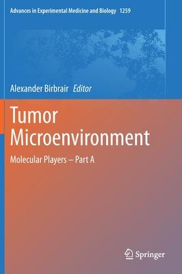 Tumor Microenvironment: Molecular Players - Part a