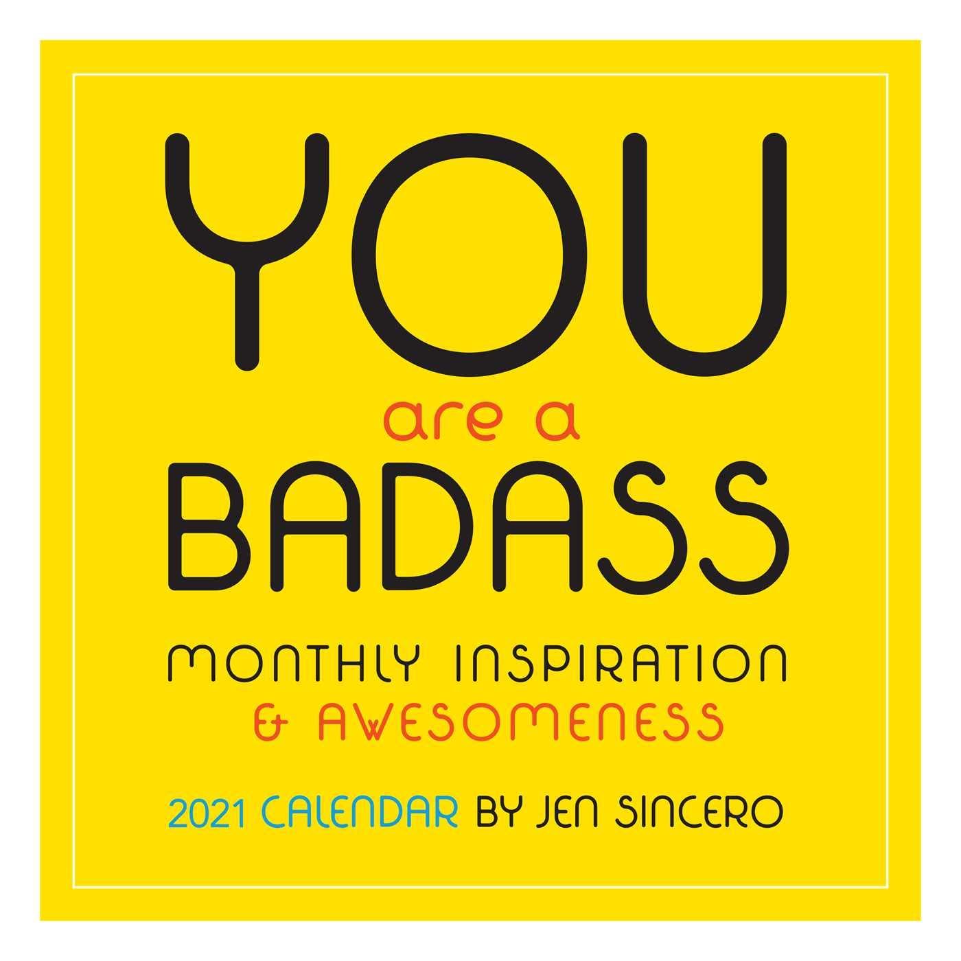 You Are a Badass 2021 Wall Calendar