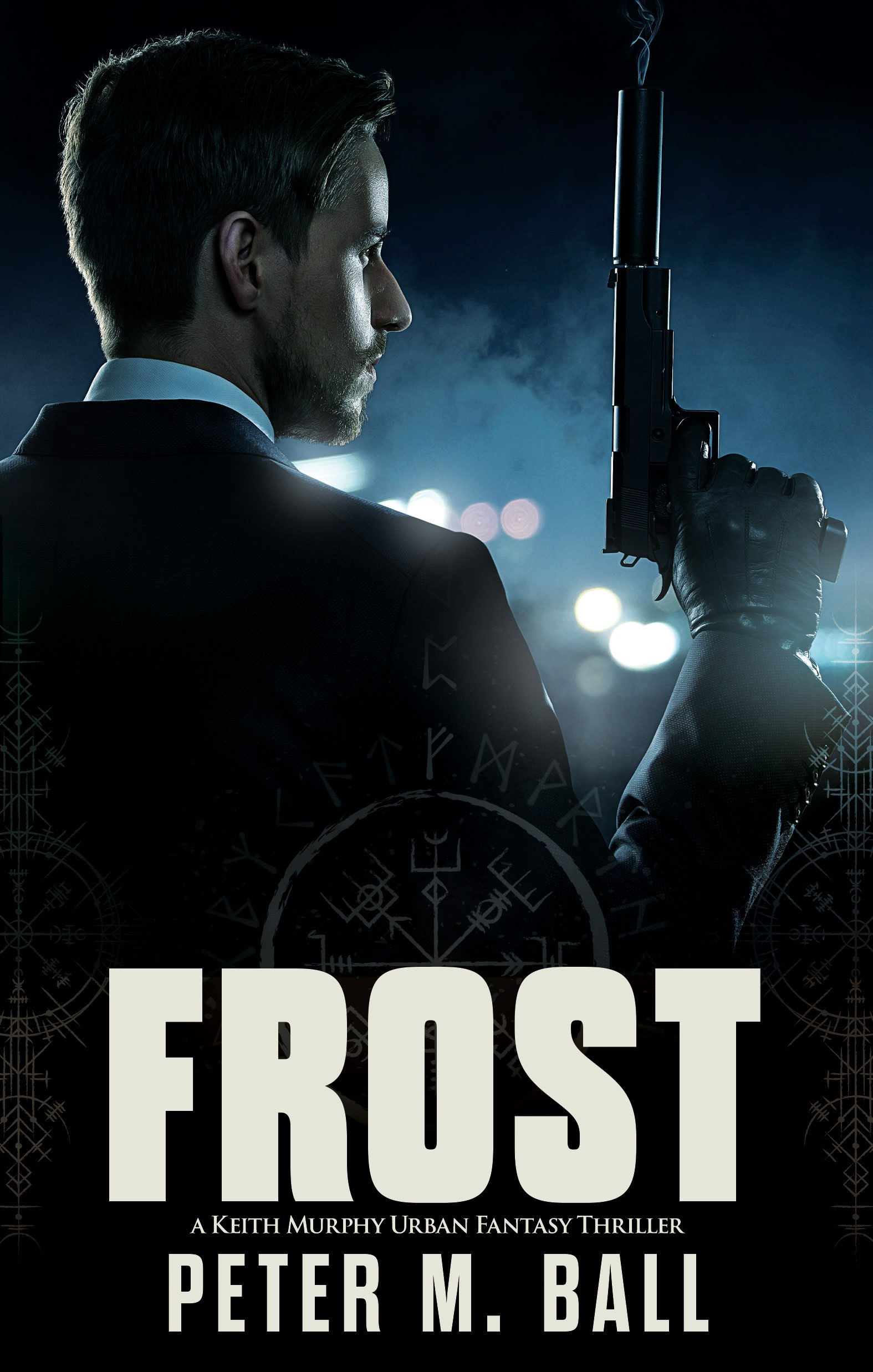 Frost (Keith Murphy Urban Fantasy Thrillers Book 2)