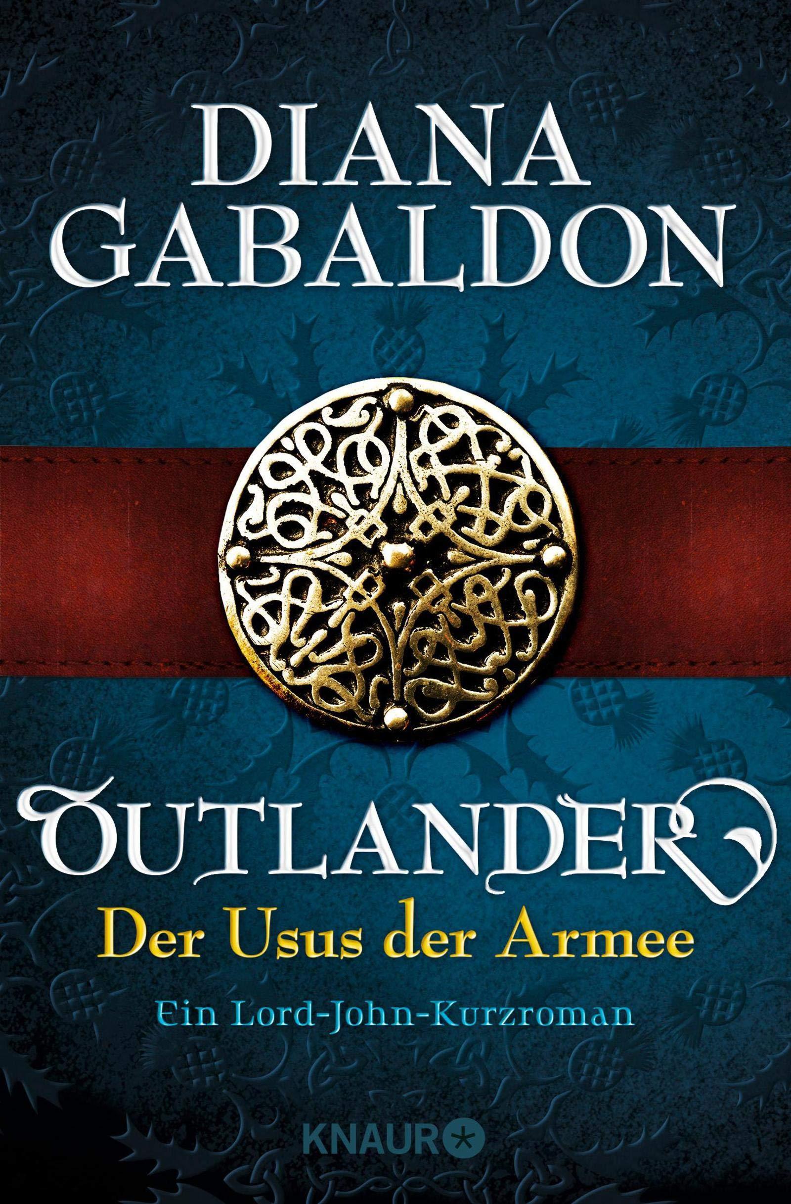Outlander - Der Usus der Armee: Ein Lord-John-Kurzroman