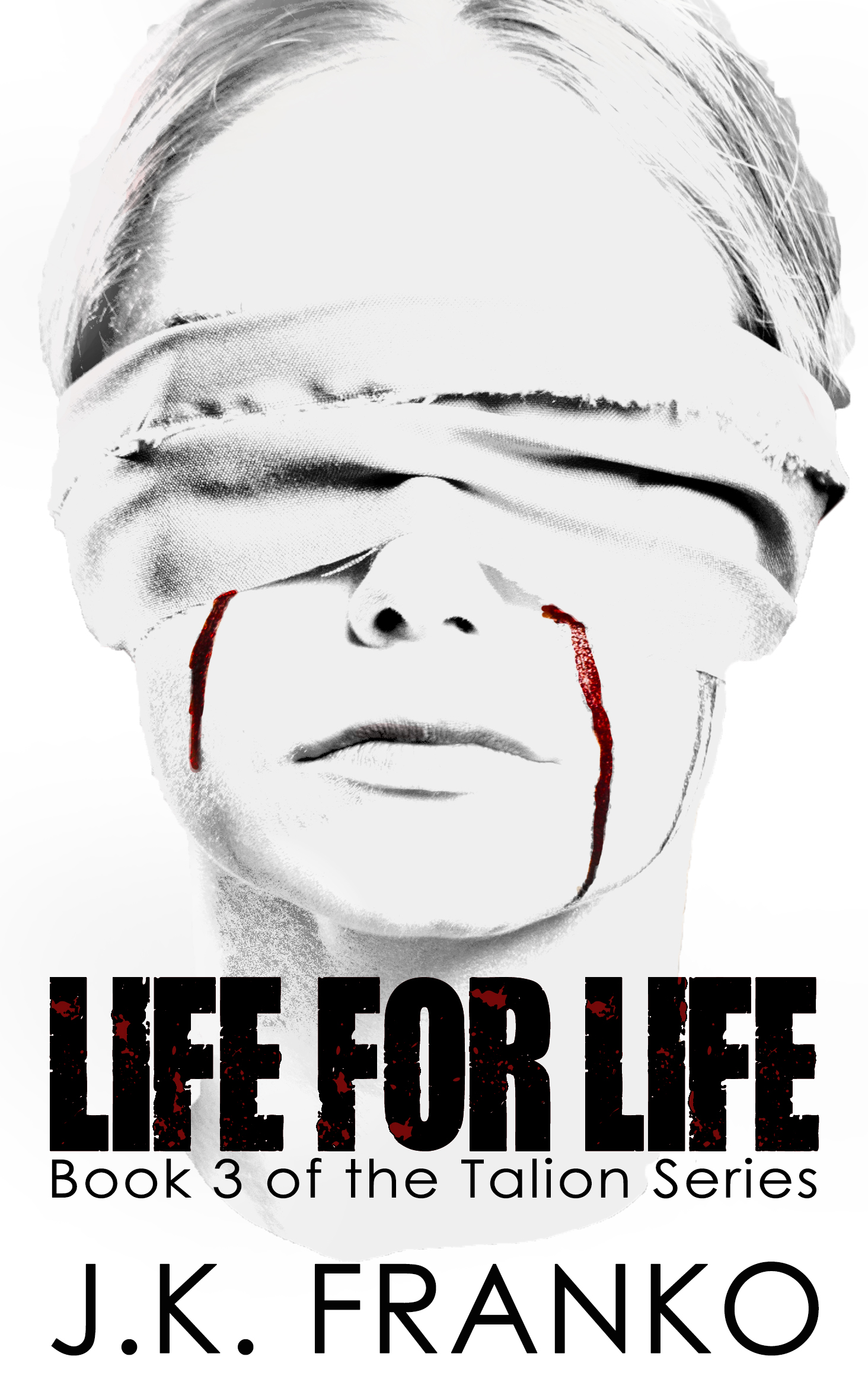 Life for Life (Talion #3)