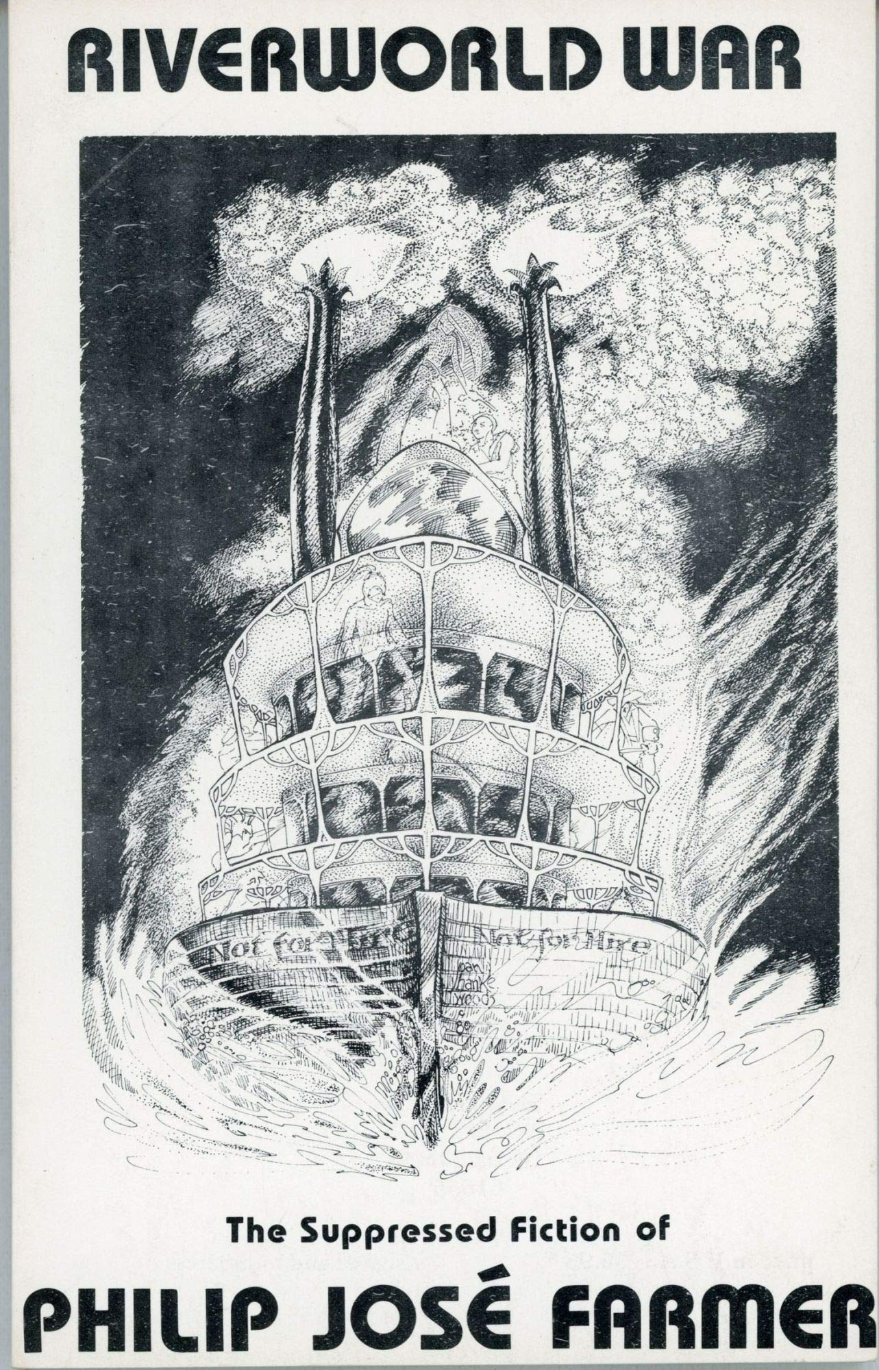 Riverworld War: The Suppressed Fiction of Philip José Farmer