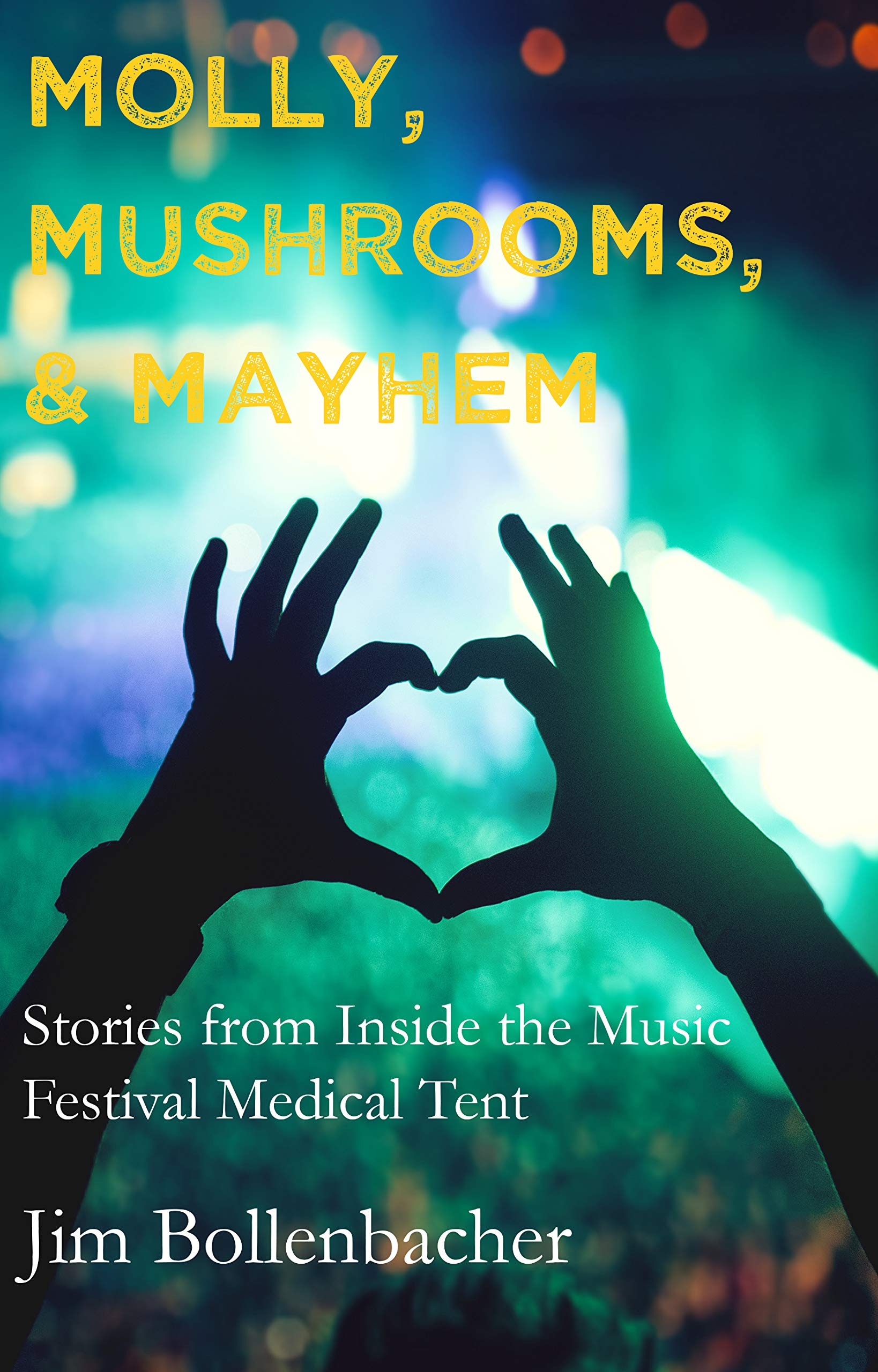 Molly, Mushrooms, & Mayhem: Stories from Inside the Music Festival Medical Tent