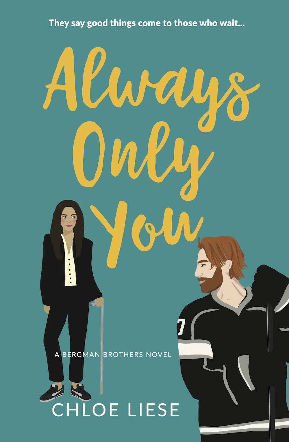 Always Only You (Bergman Brothers, #2)