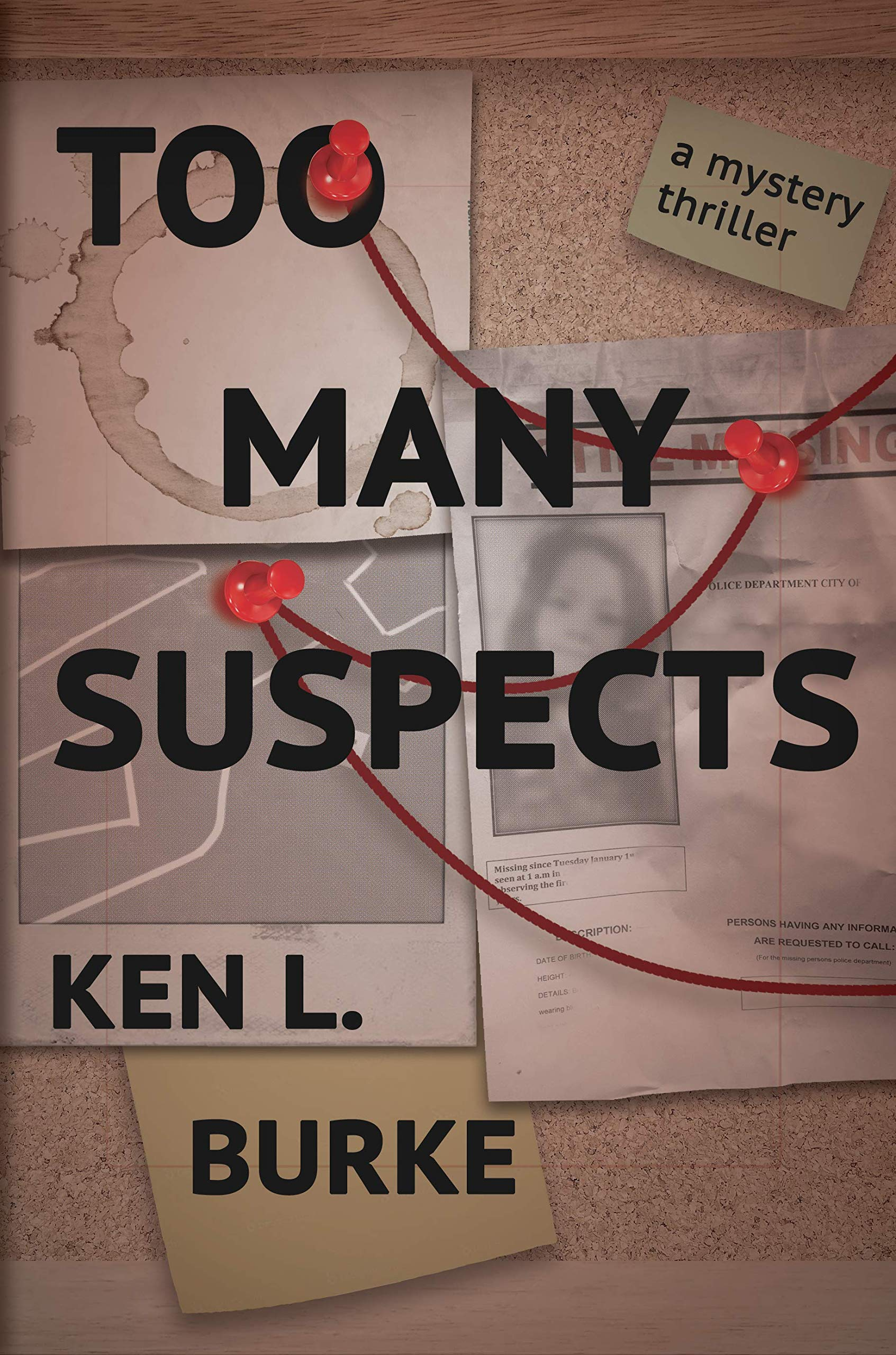 Too Many Suspects: A Mystery/Thriller