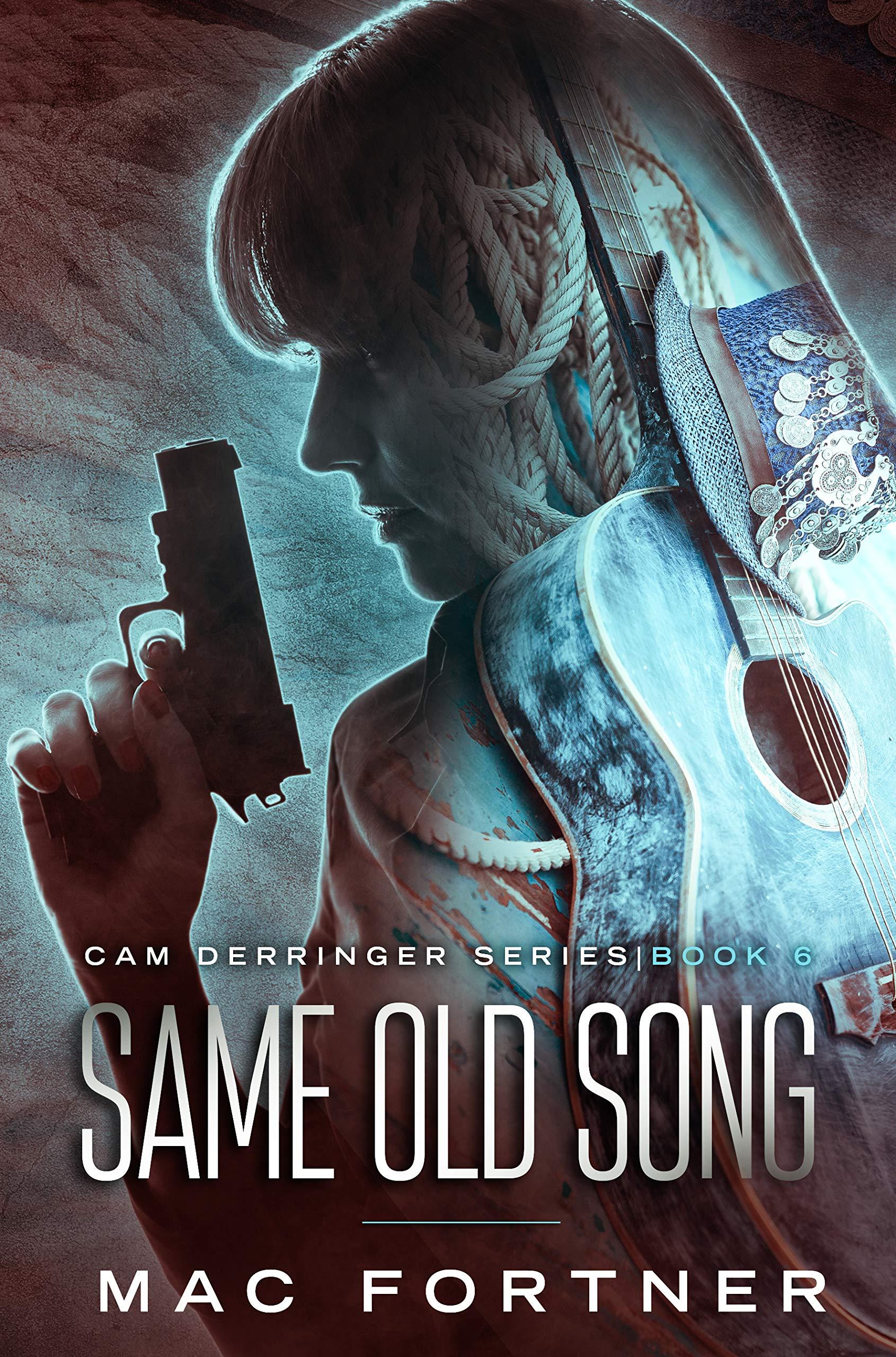 SAME OLD SONG: A Cam Derringer Novel (Tropical Adventure Series Book 6)