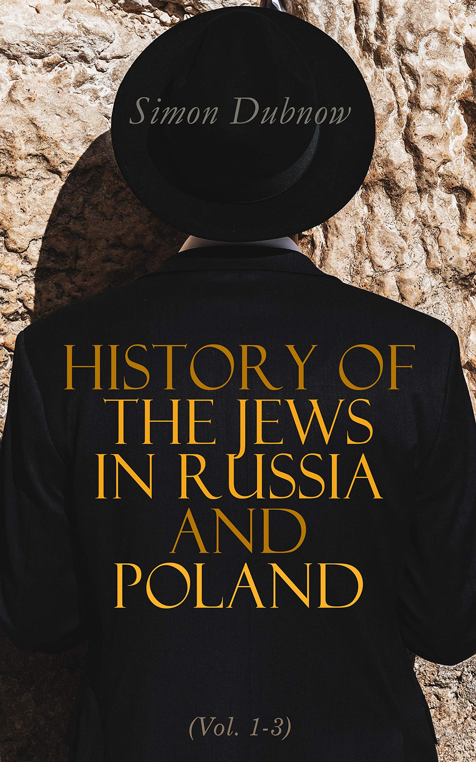 History of the Jews in Russia and Poland (Vol. 1-3)