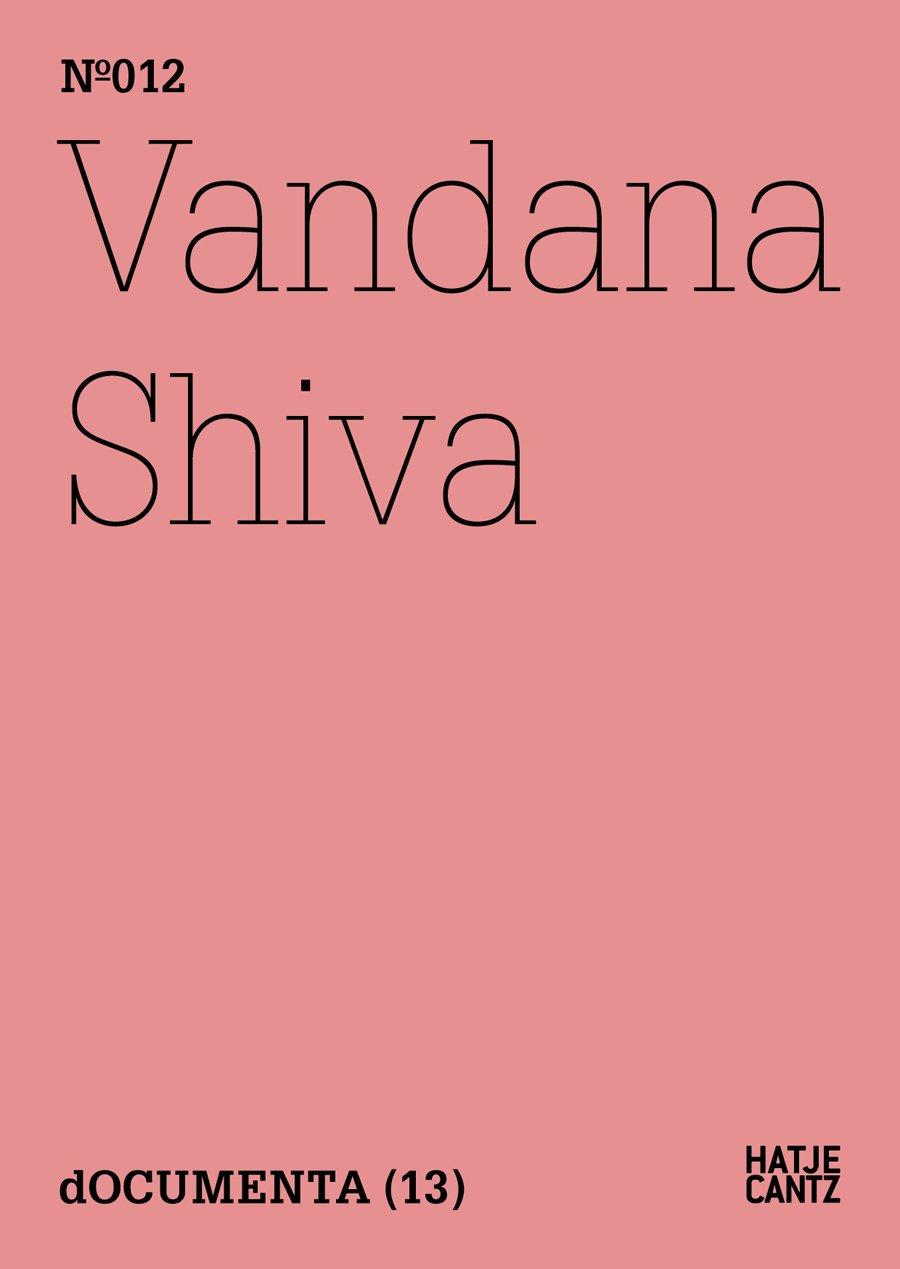 Vandana Shiva - Die Kontrolle von Konzernen über das Leben