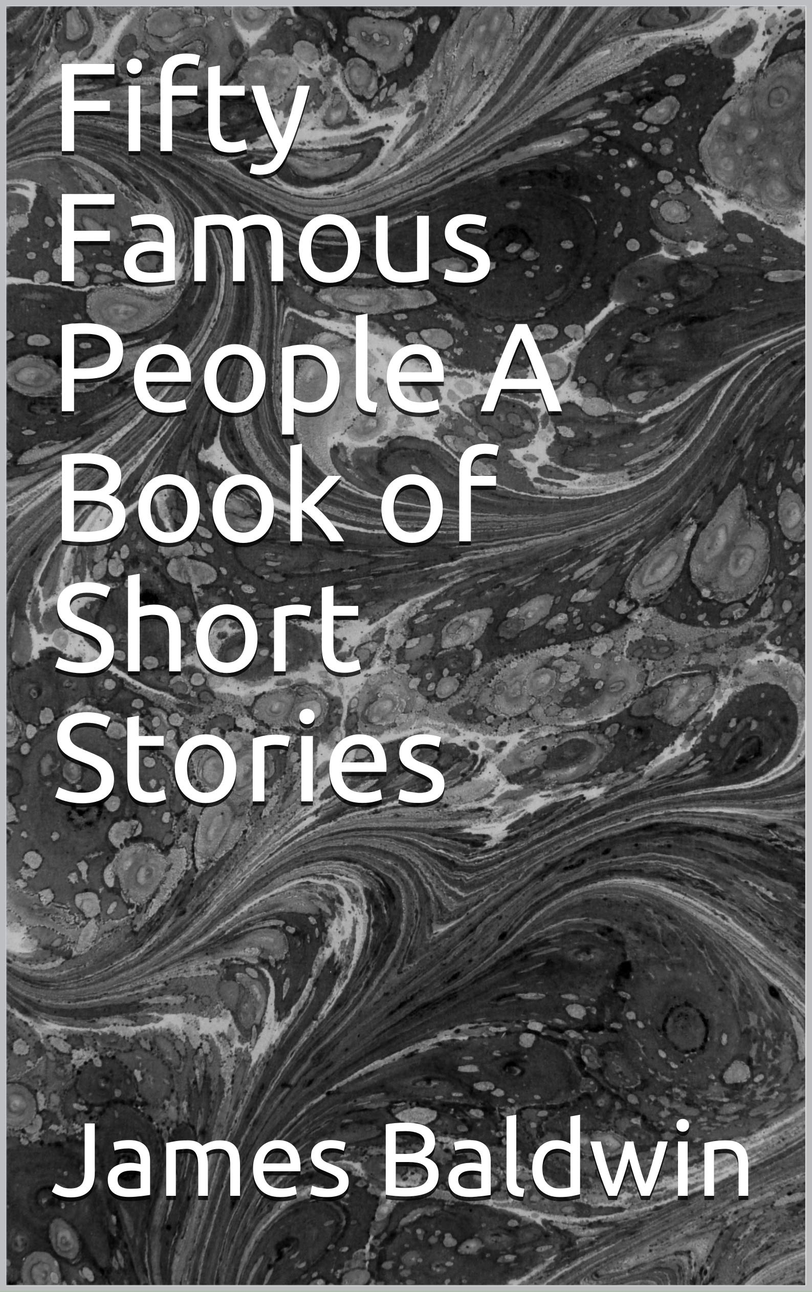 Fifty Famous People A Book of Short Stories