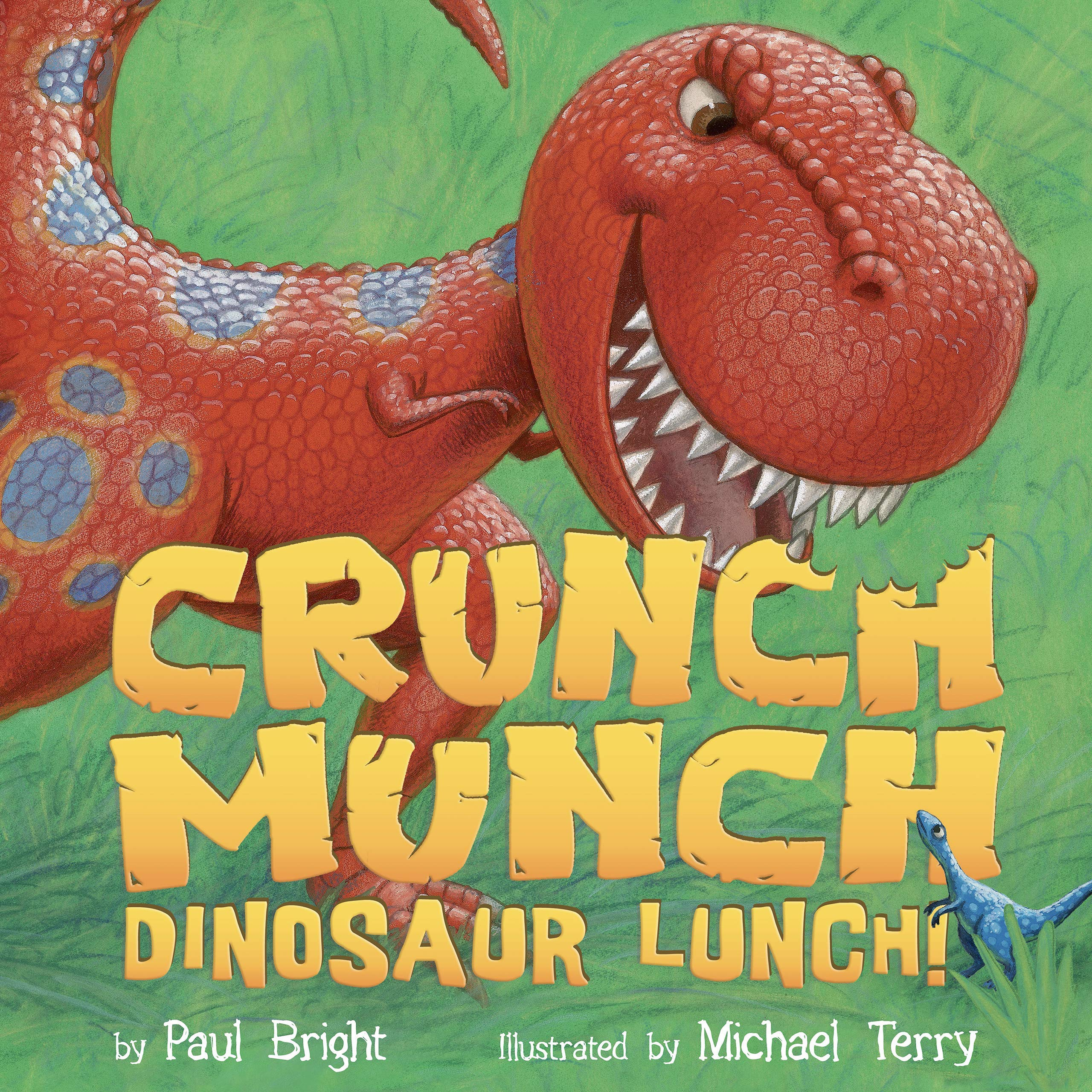 Crunch Munch Dinosaur Lunch! - Little Hippo Books - Children's Padded Board Book