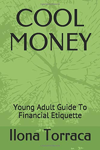 COOL MONEY: Young Adult Guide To Financial Etiquette