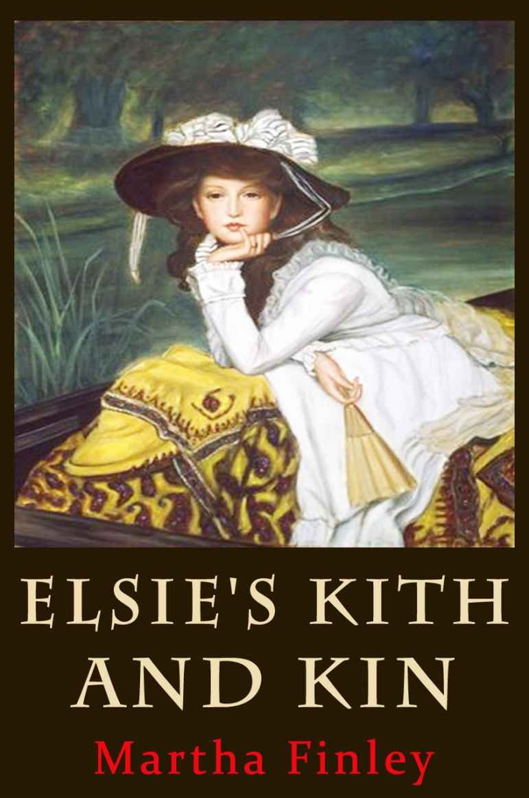 Elsie's Vacation and After Events (Classic Series) with New Illustrated