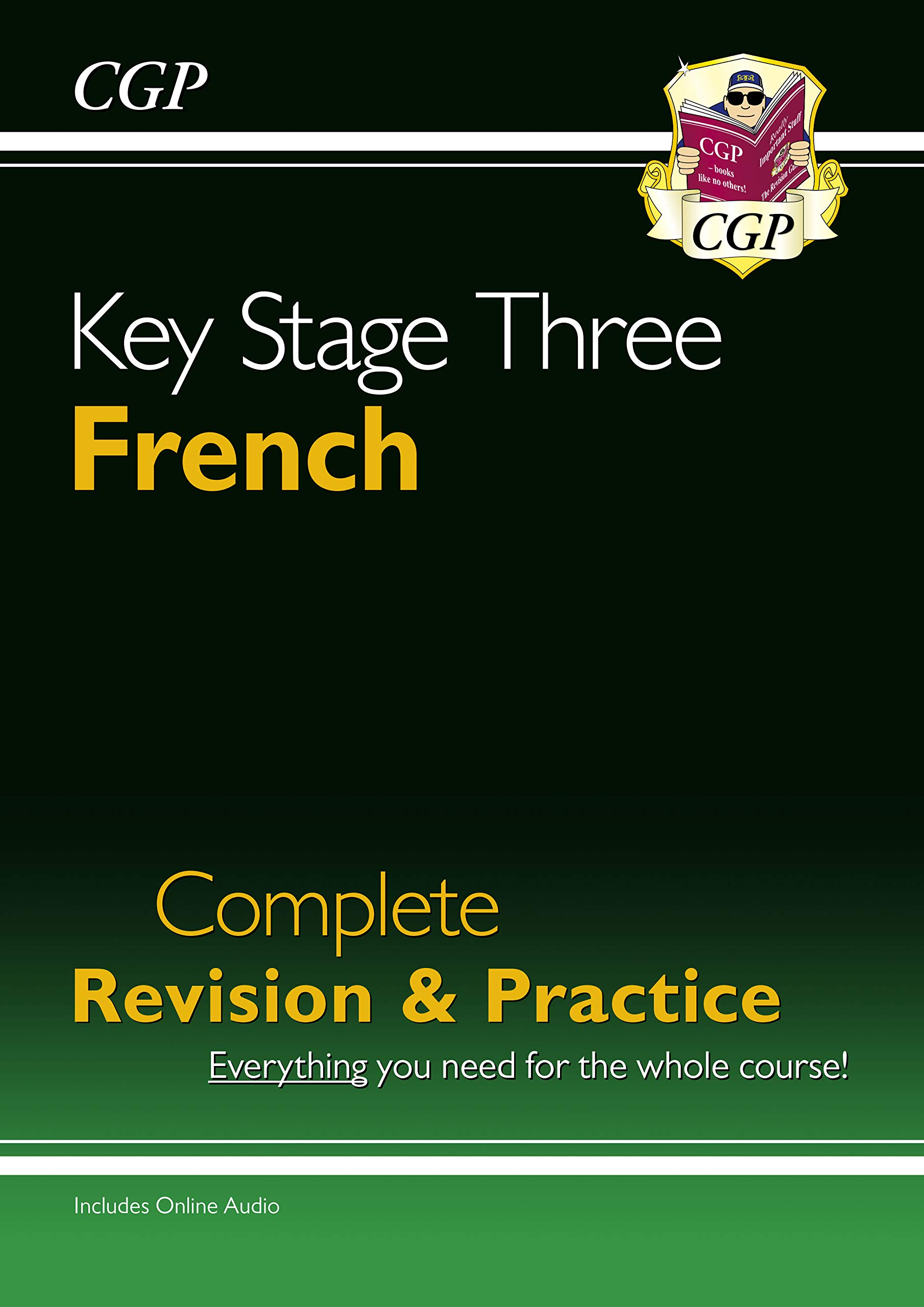 New KS3 French Complete Revision & Practice with Free Online Audio (CGP KS3 Languages)