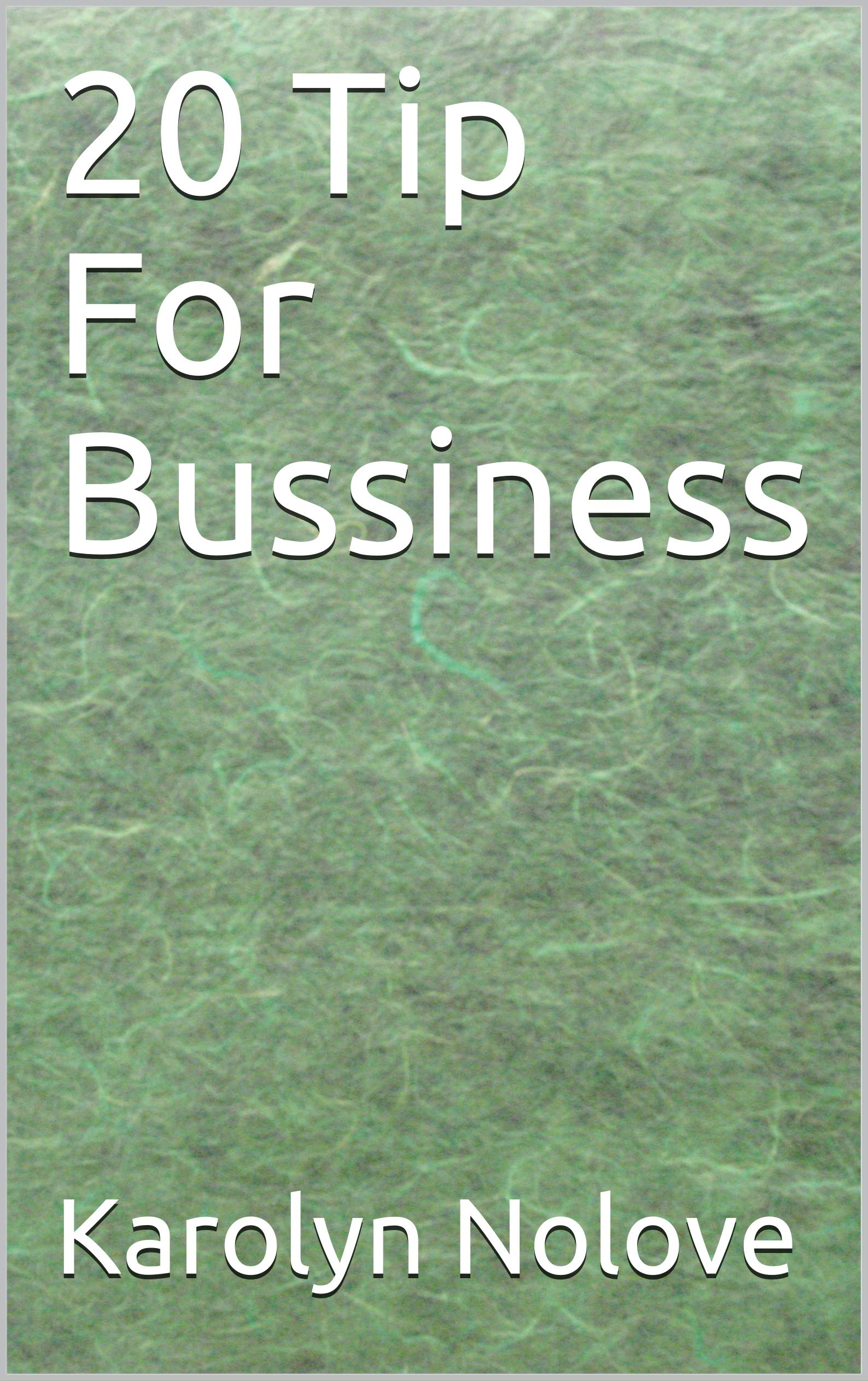 20 Tip For Bussiness