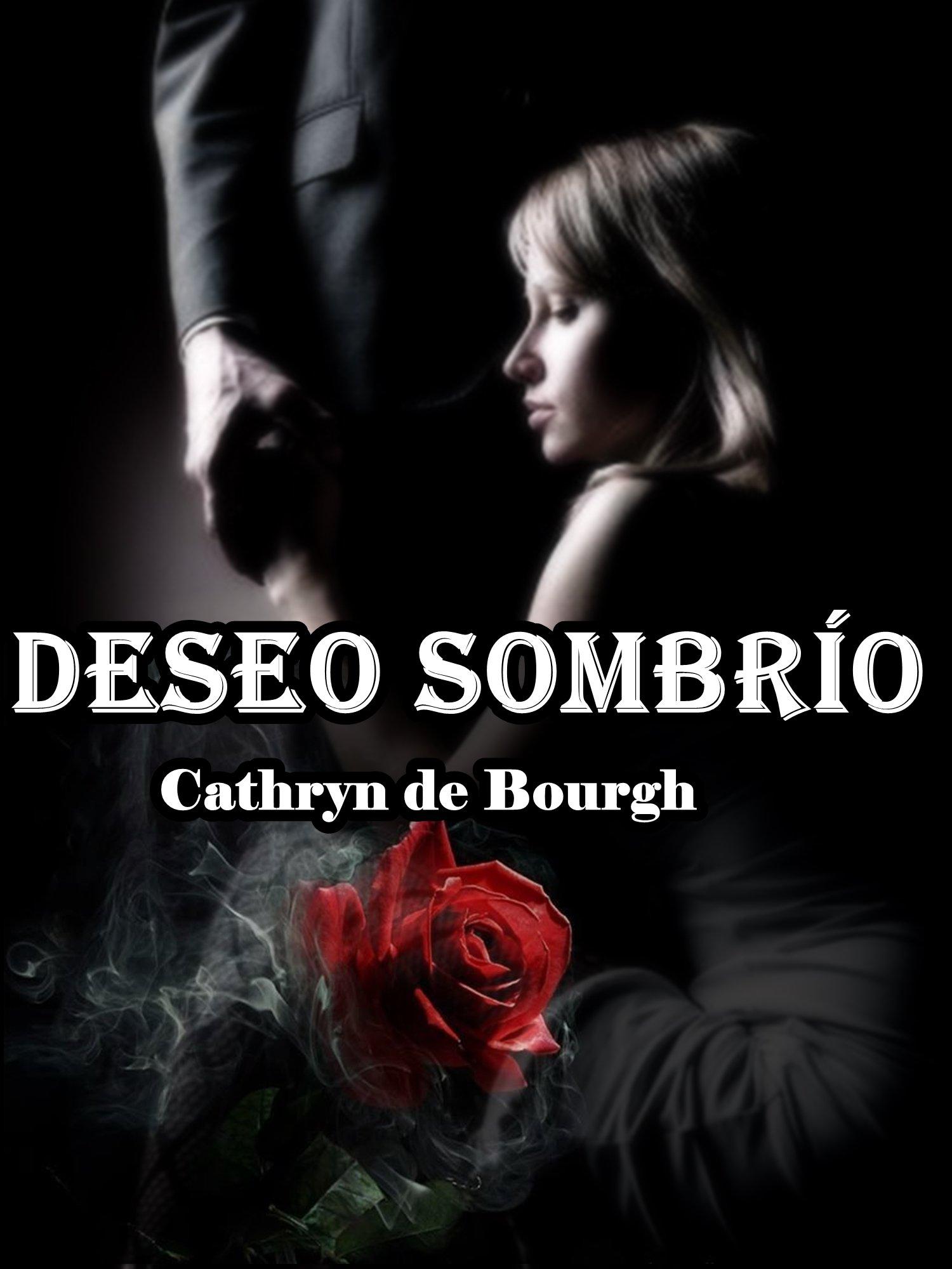 Deseo Sombrío: Romance erótico contemporáneo