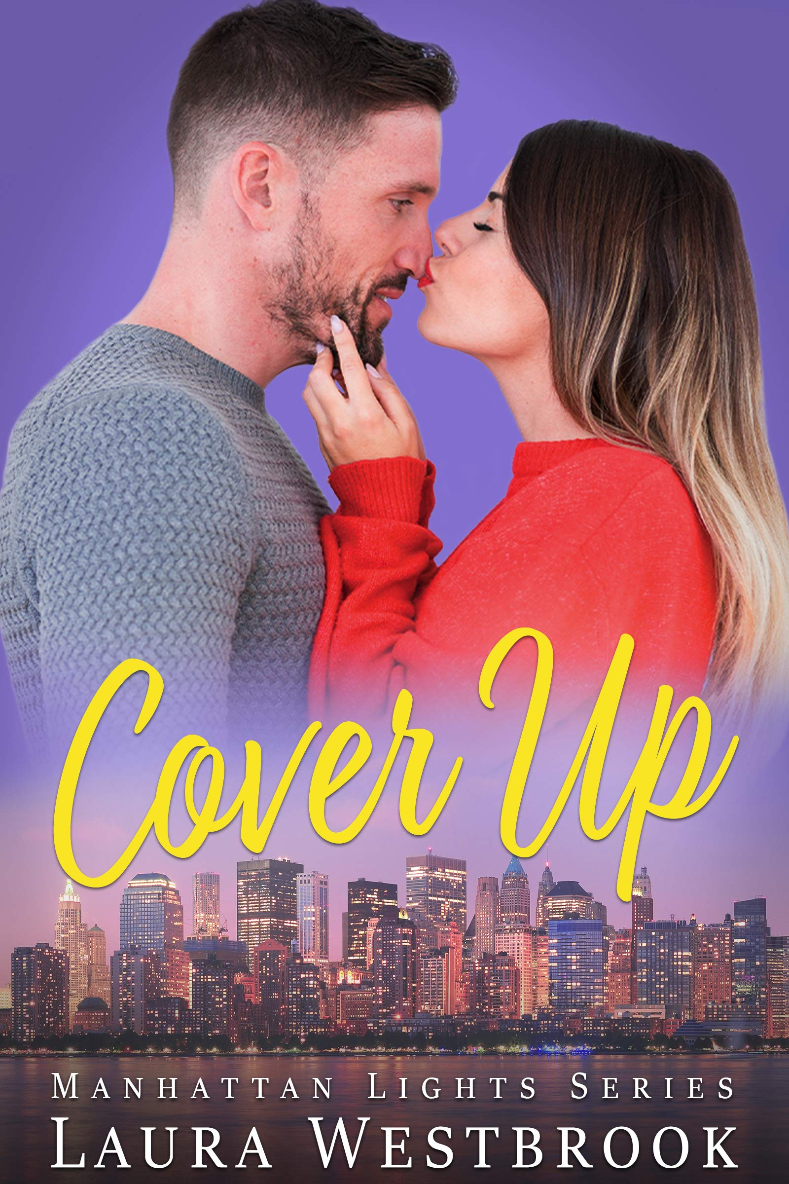 Cover Up: A Sweet Romance (Manhattan Lights Series Book 3)