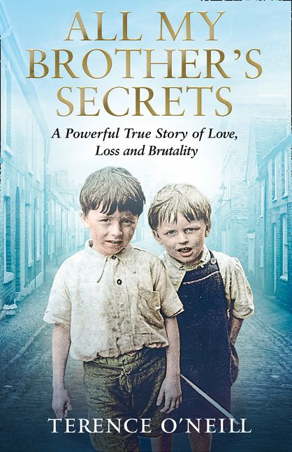 All My Brother's Secrets: A powerful true story of love, loss and brutality