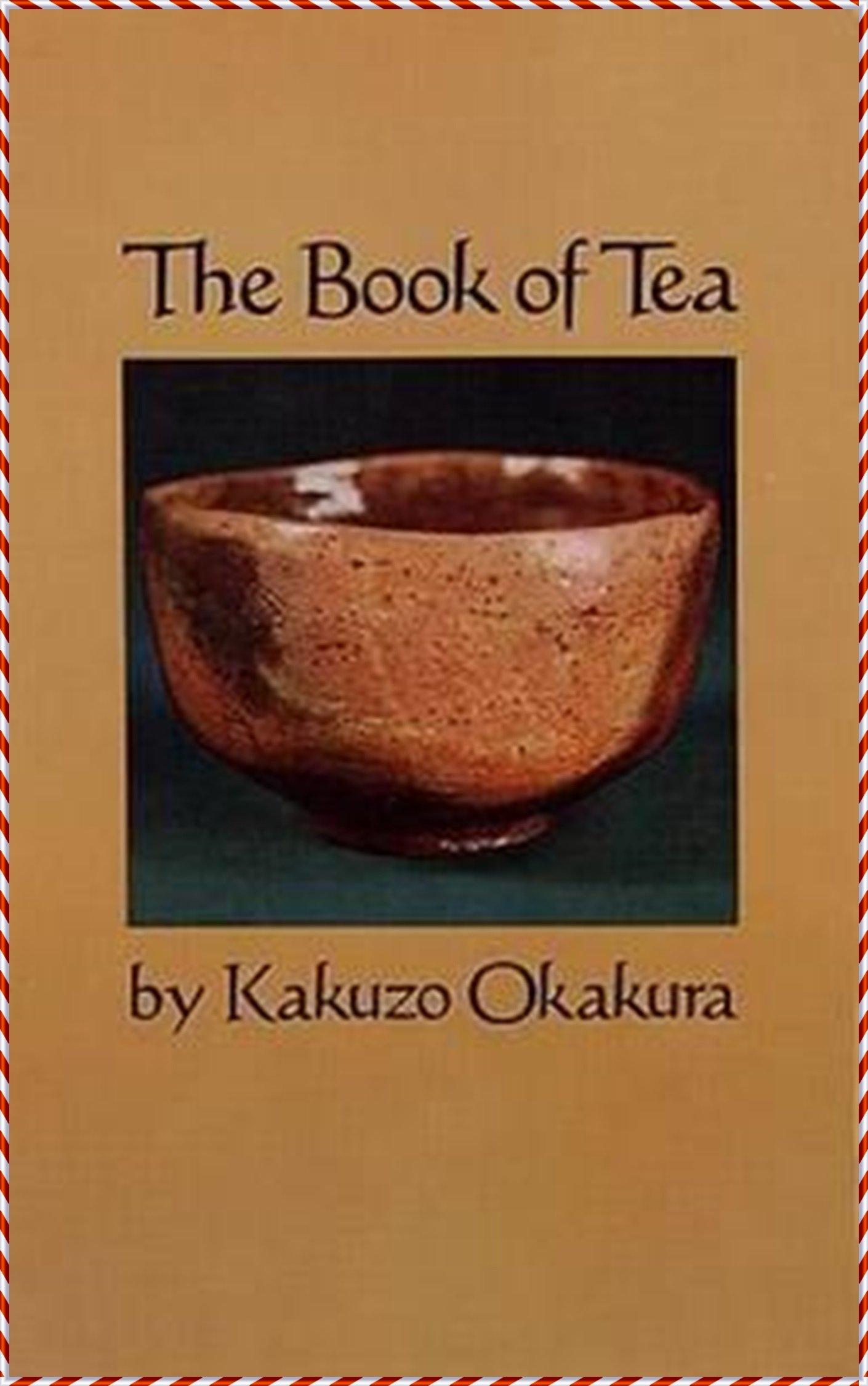 The Book of Tea - Kakuzo Okakura [Dover Thrift Editions](annotated)