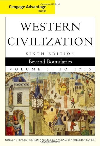 Cengage Advantage Books: Western Civilization: Beyond Boundaries, Volume I, 6th Edition