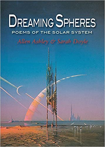 Dreaming Spheres Poems Of The Solar System
