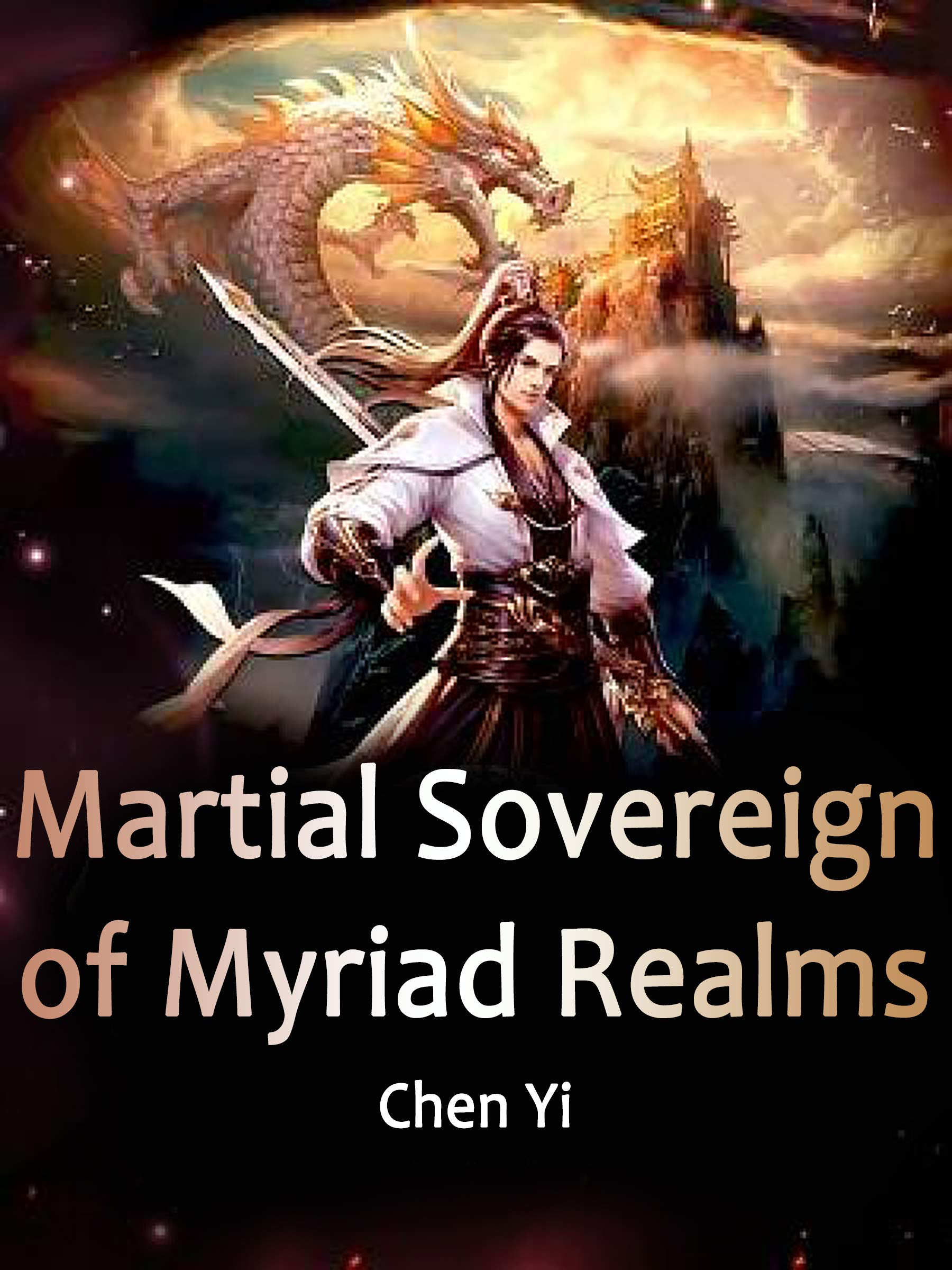 Martial Sovereign of Myriad Realms: Volume 9