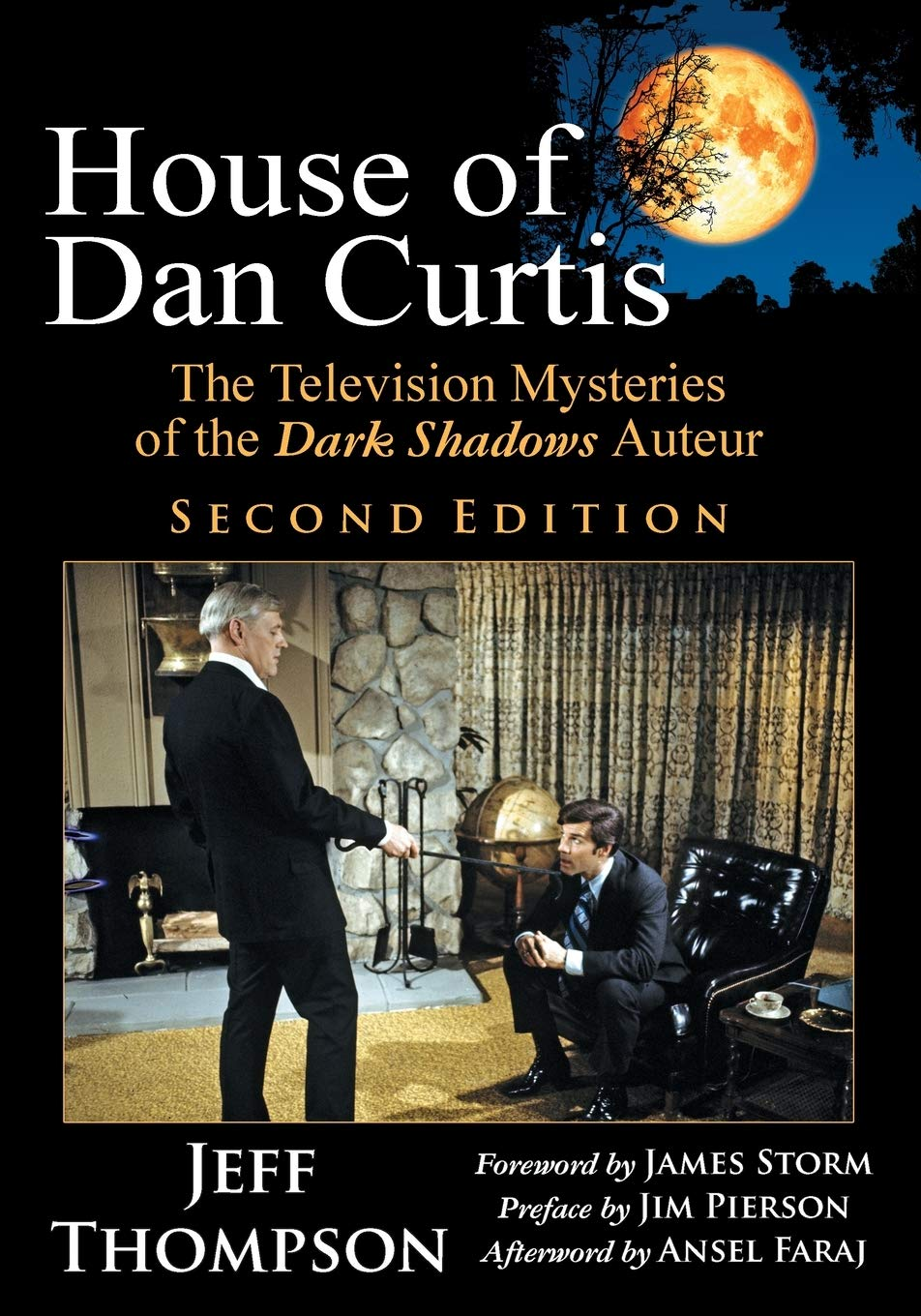 House of Dan Curtis, Second Edition: The Television Mysteries of the Dark Shadows Auteur