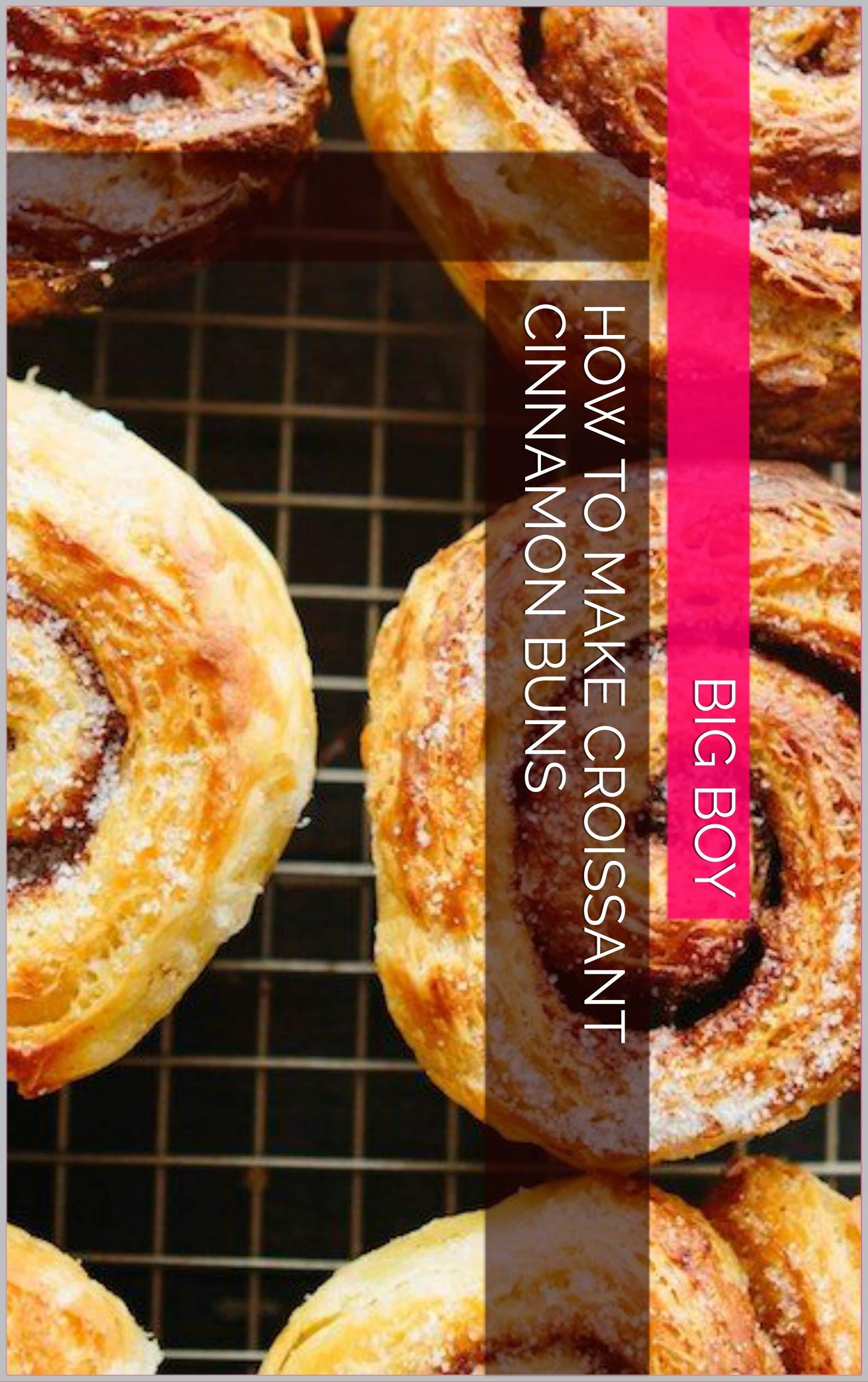 How To Make Croissant Cinnamon Buns