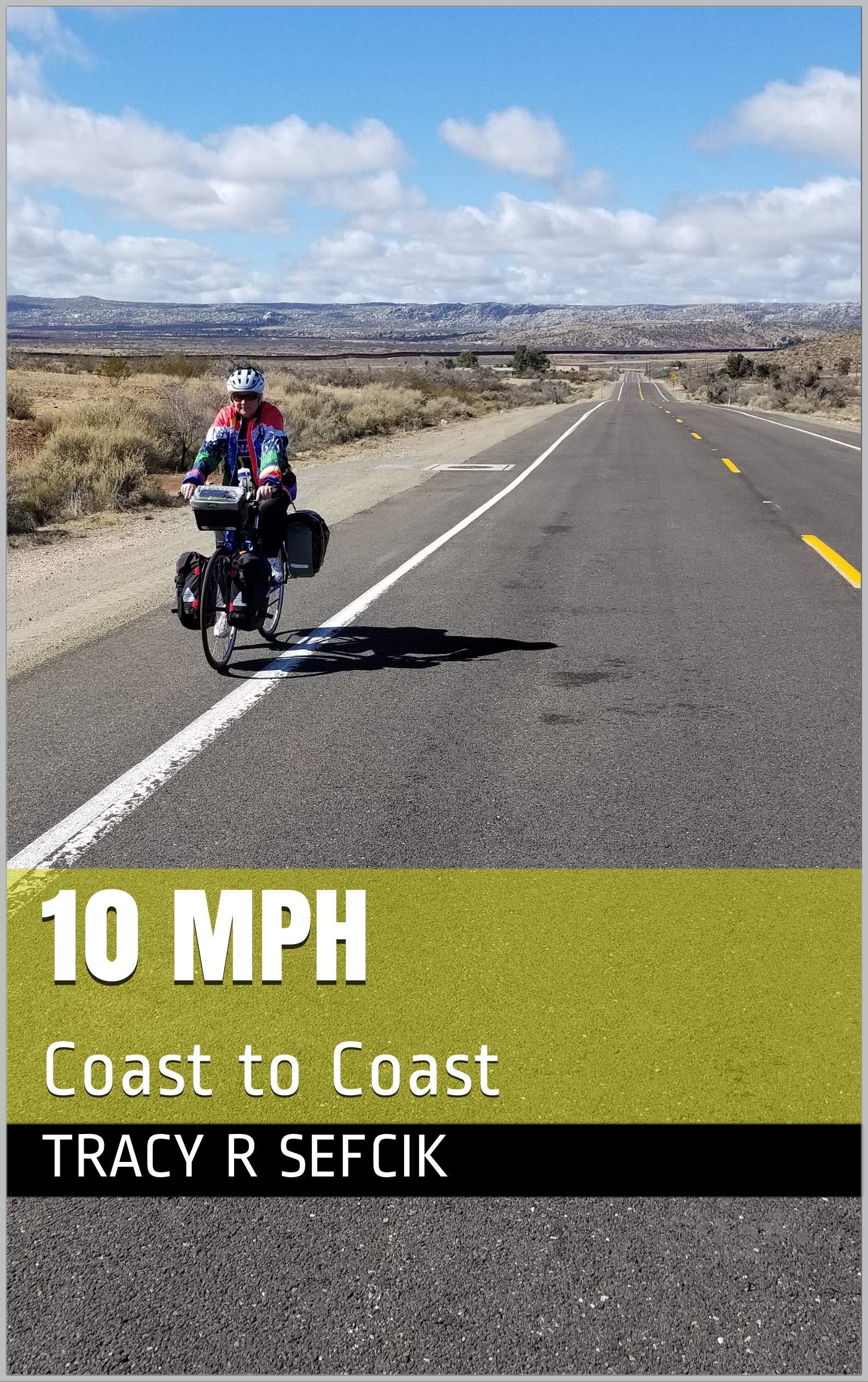 10 MPH: Coast to Coast