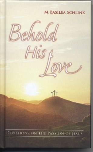 Behold His Love