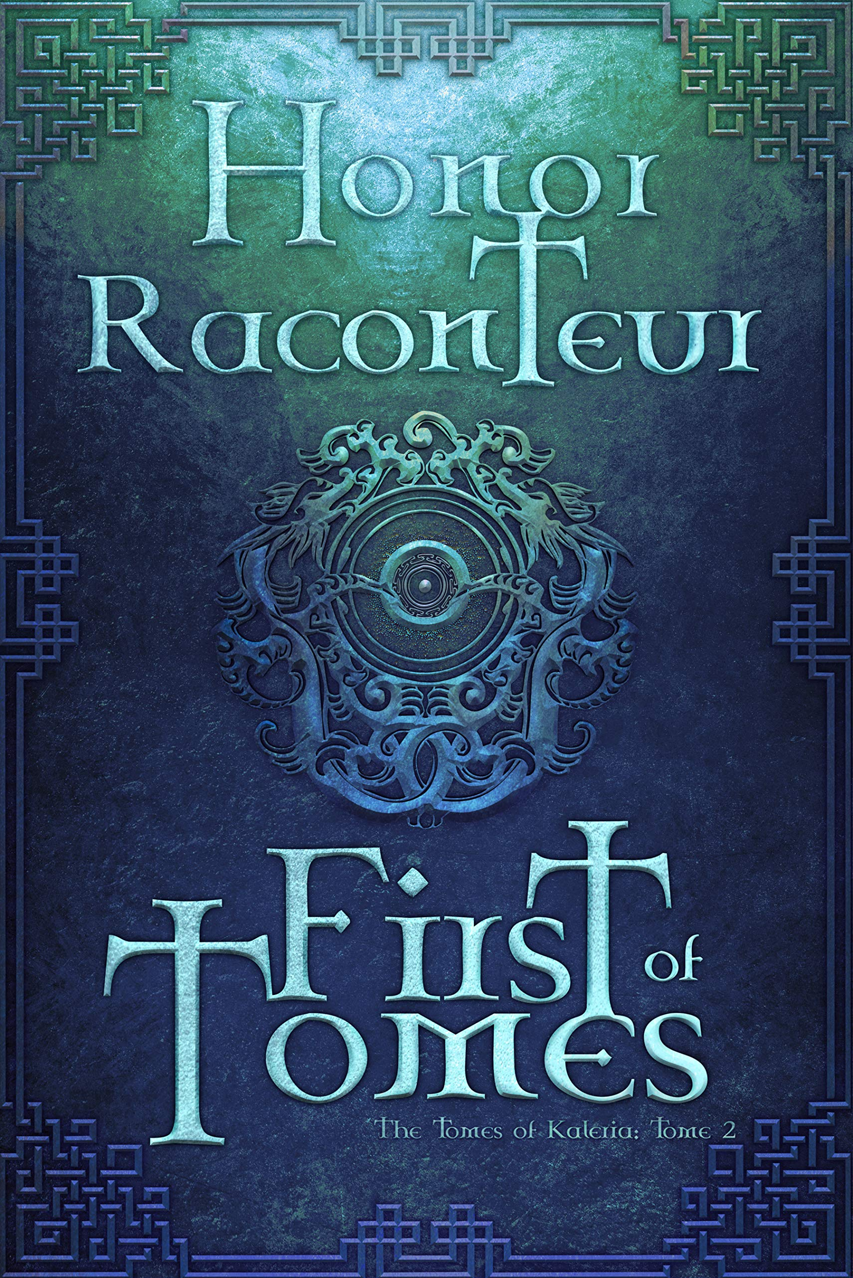 First of Tomes (The Tomes of Kaleria Book 2)