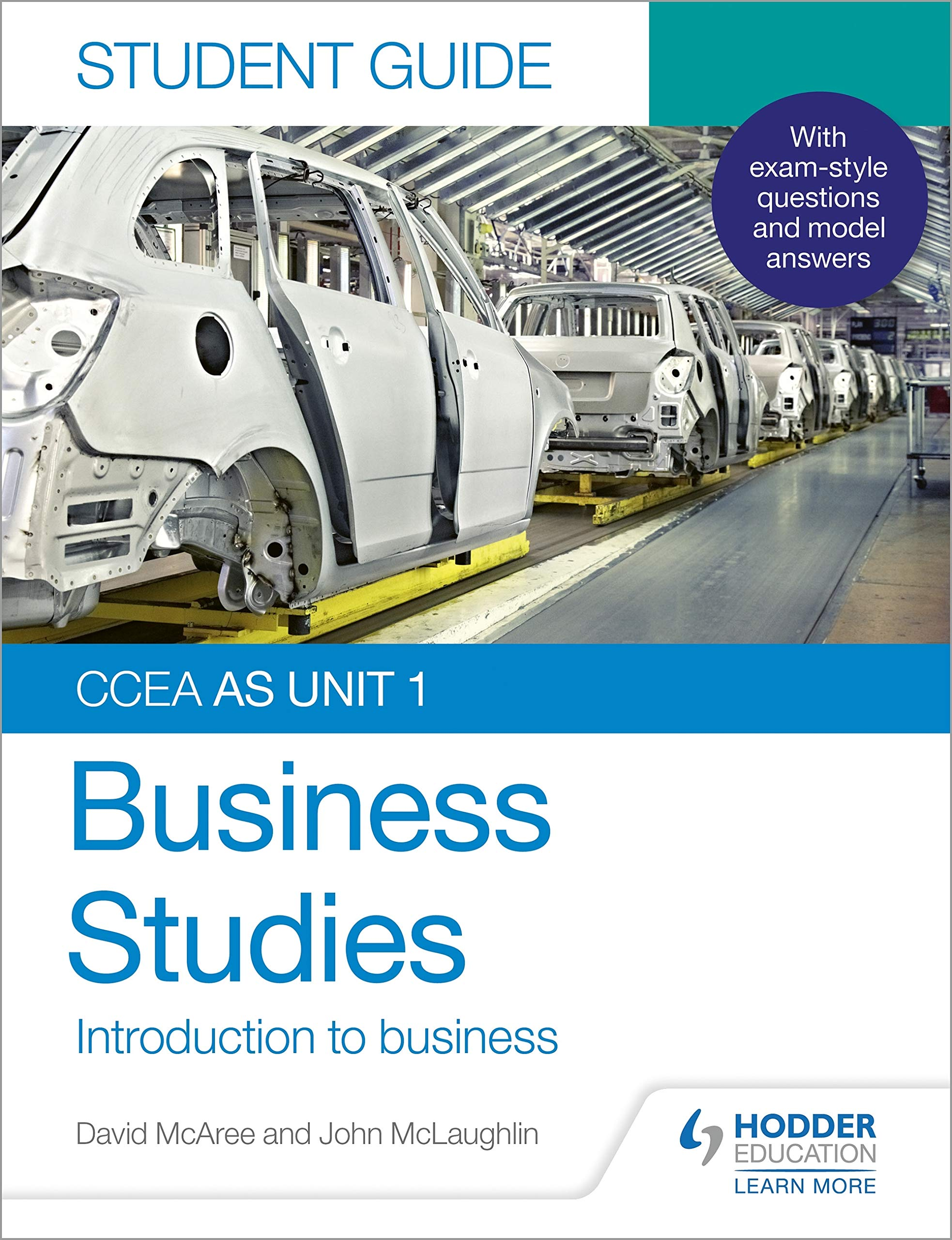 CCEA AS Unit 1 Business Studies Student Guide 1: Introduction to Business (Ccea As Unit 1 Student Guide 1)