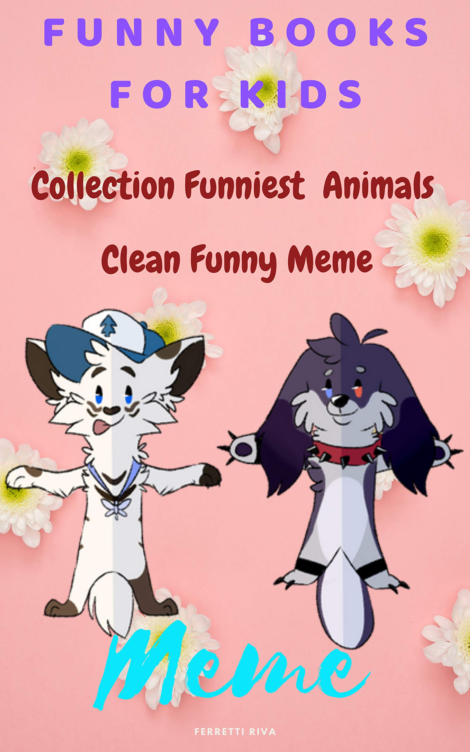 Funny Books For Kids: Collection Funniest Animals For kids , Clean Funny Meme .