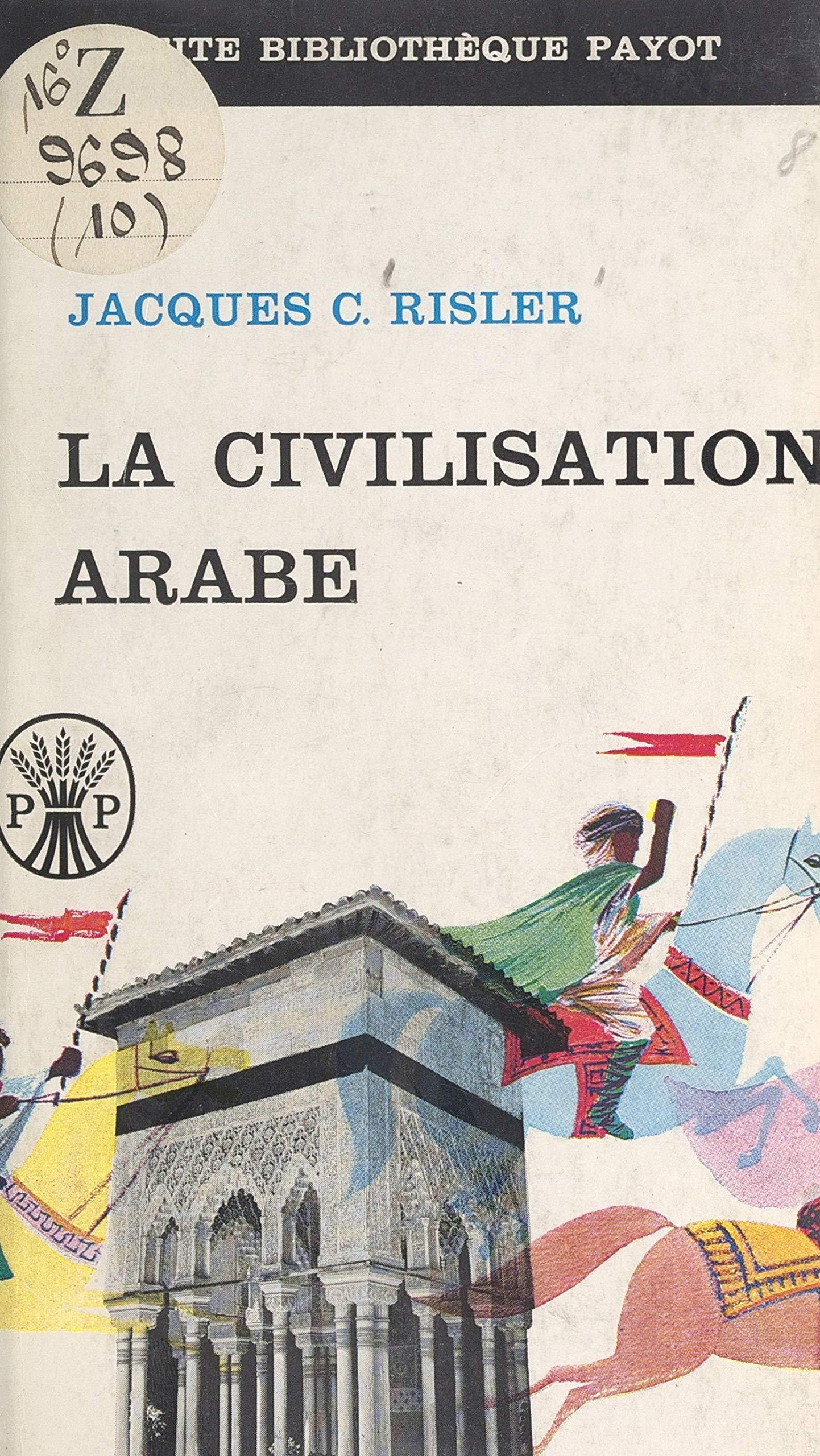 La civilisation arabe
